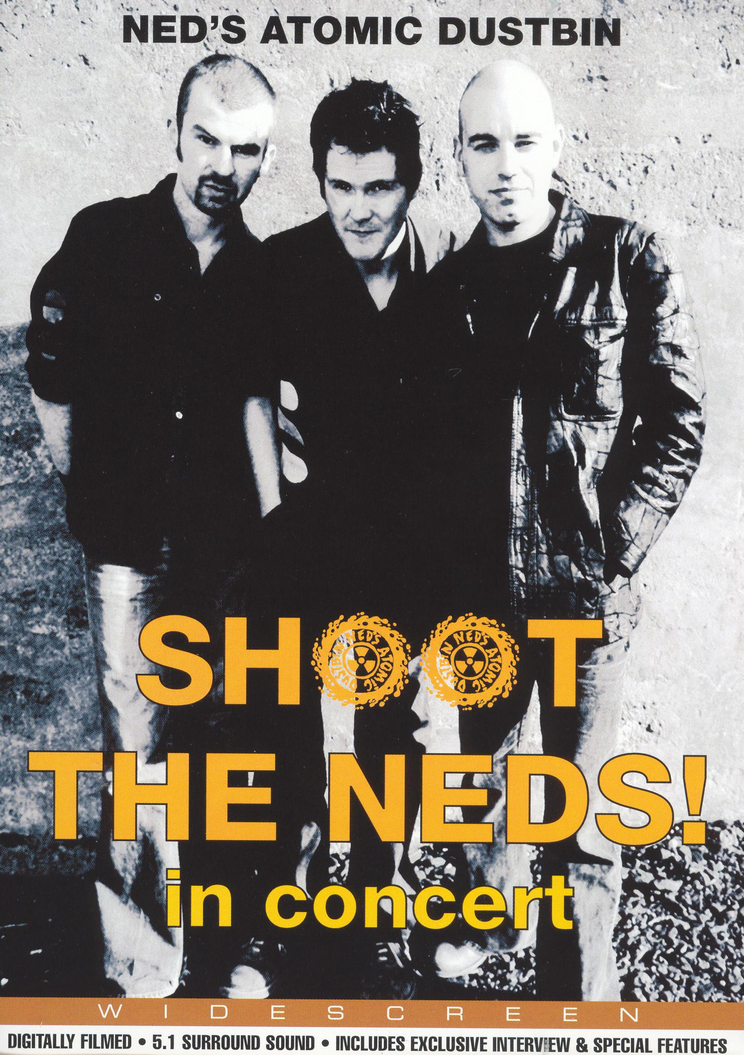 Ned's Atomic Dustbin: Shoot the Neds! in Concert