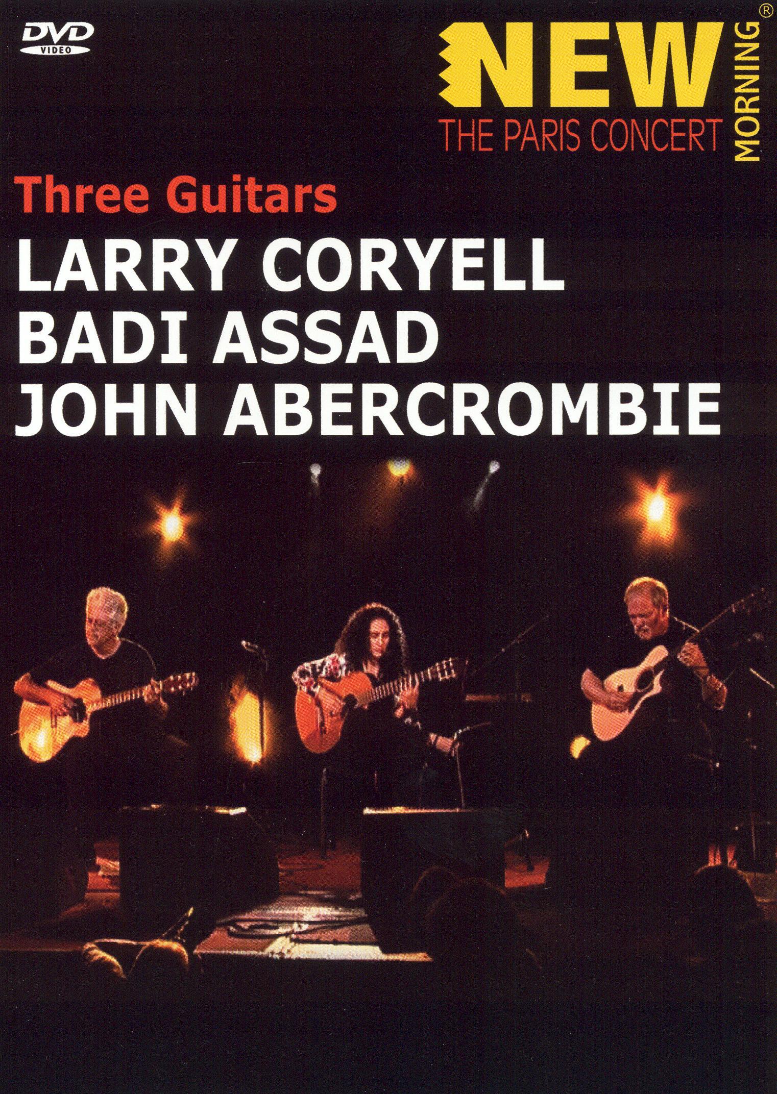 Larry Coryell, Badi Assad and John Abercrombie: Three Guitars - Paris Concert