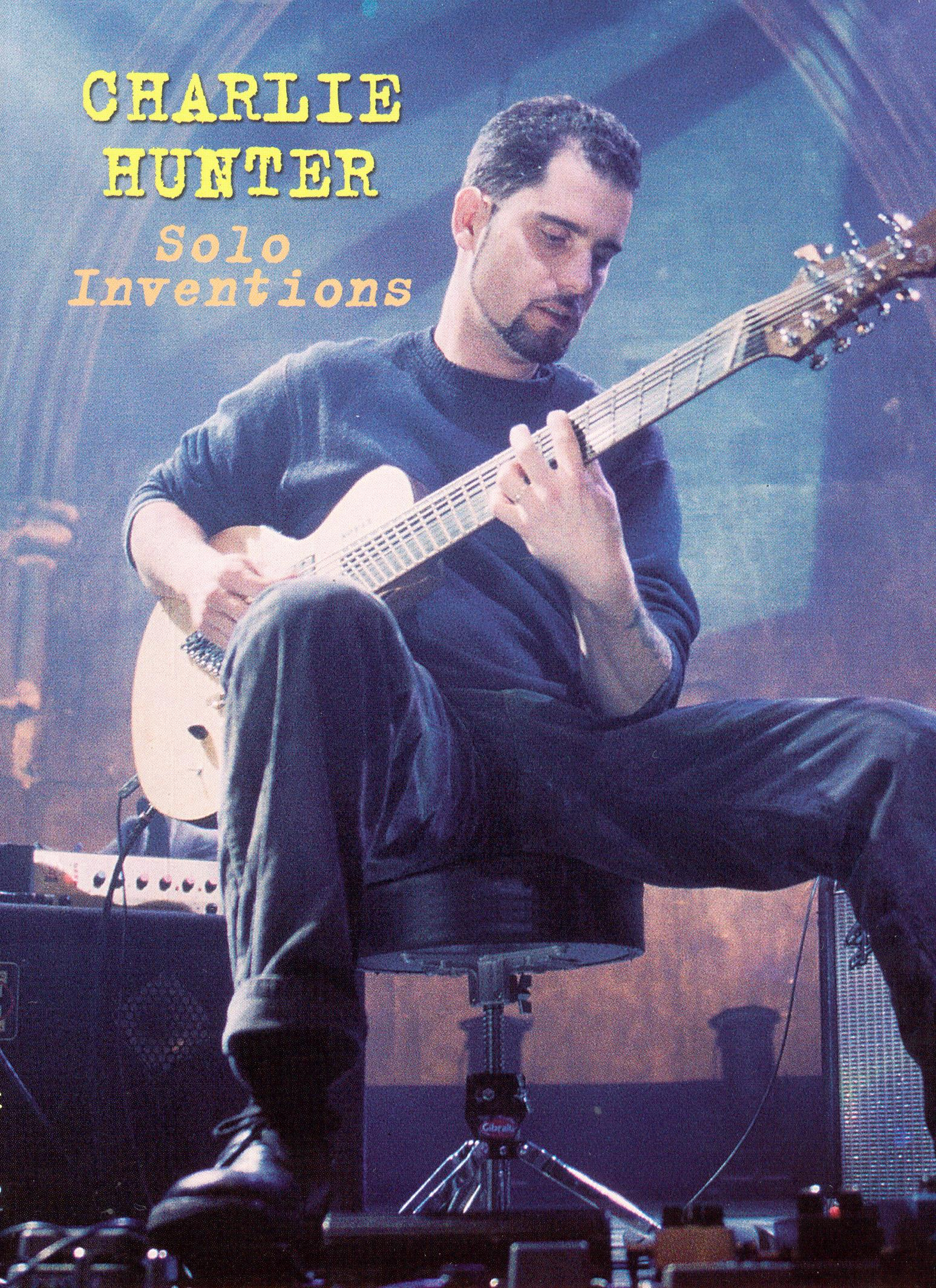 Charlie Hunter: Solo Inventions
