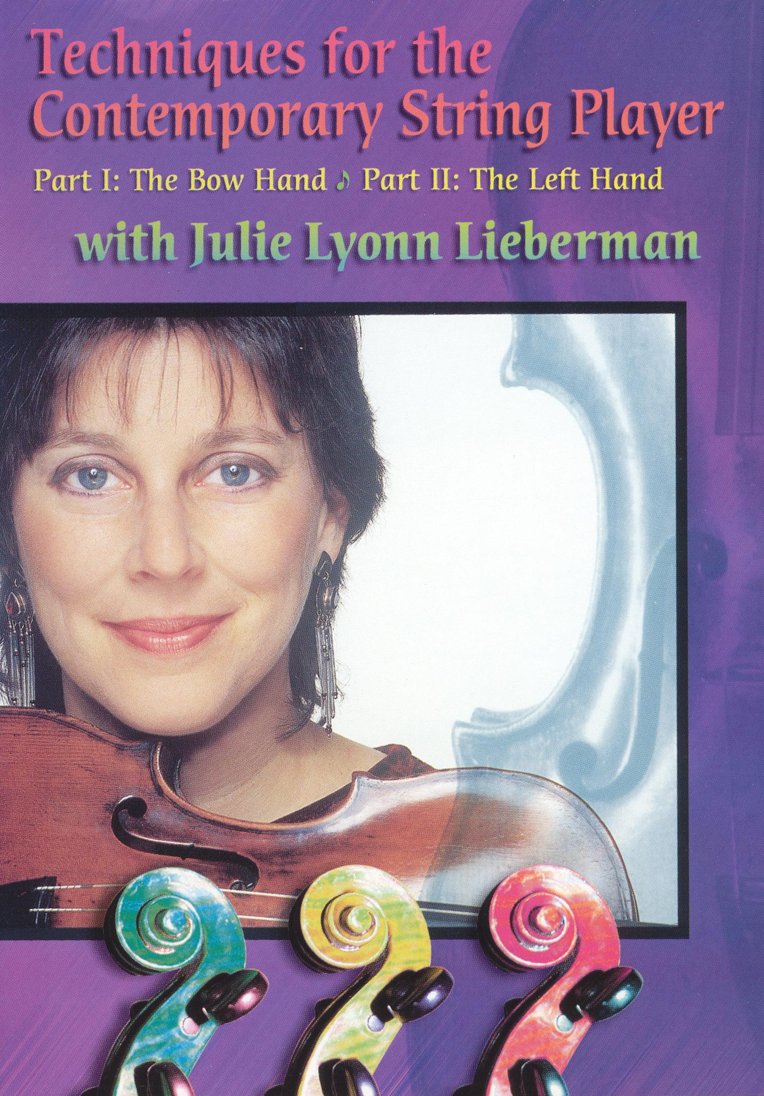 Julie Lyonn Lieberman: Techniques for the Contemporary String Player [Ins