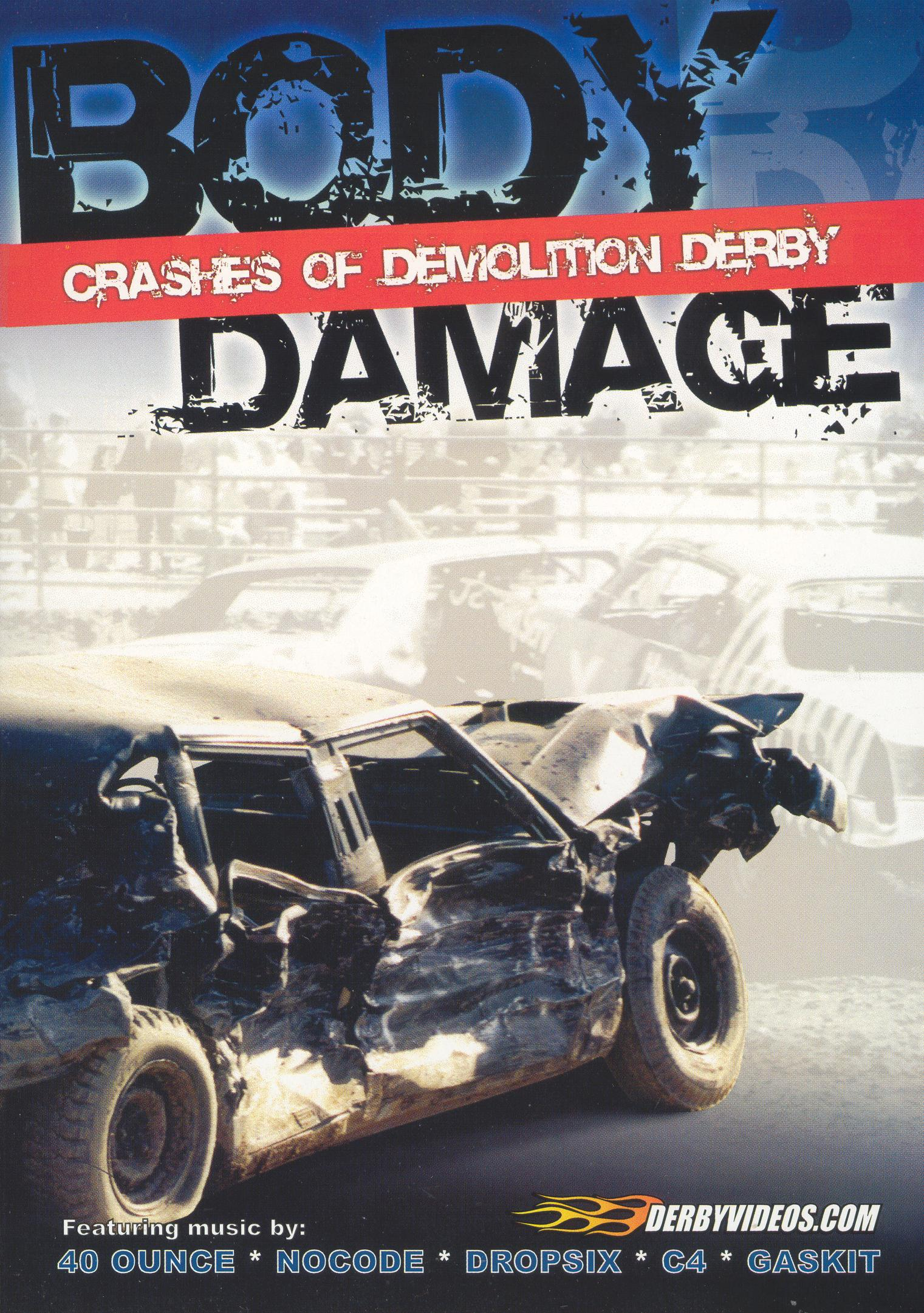 Body Damage: Crashes of Demolition Derby