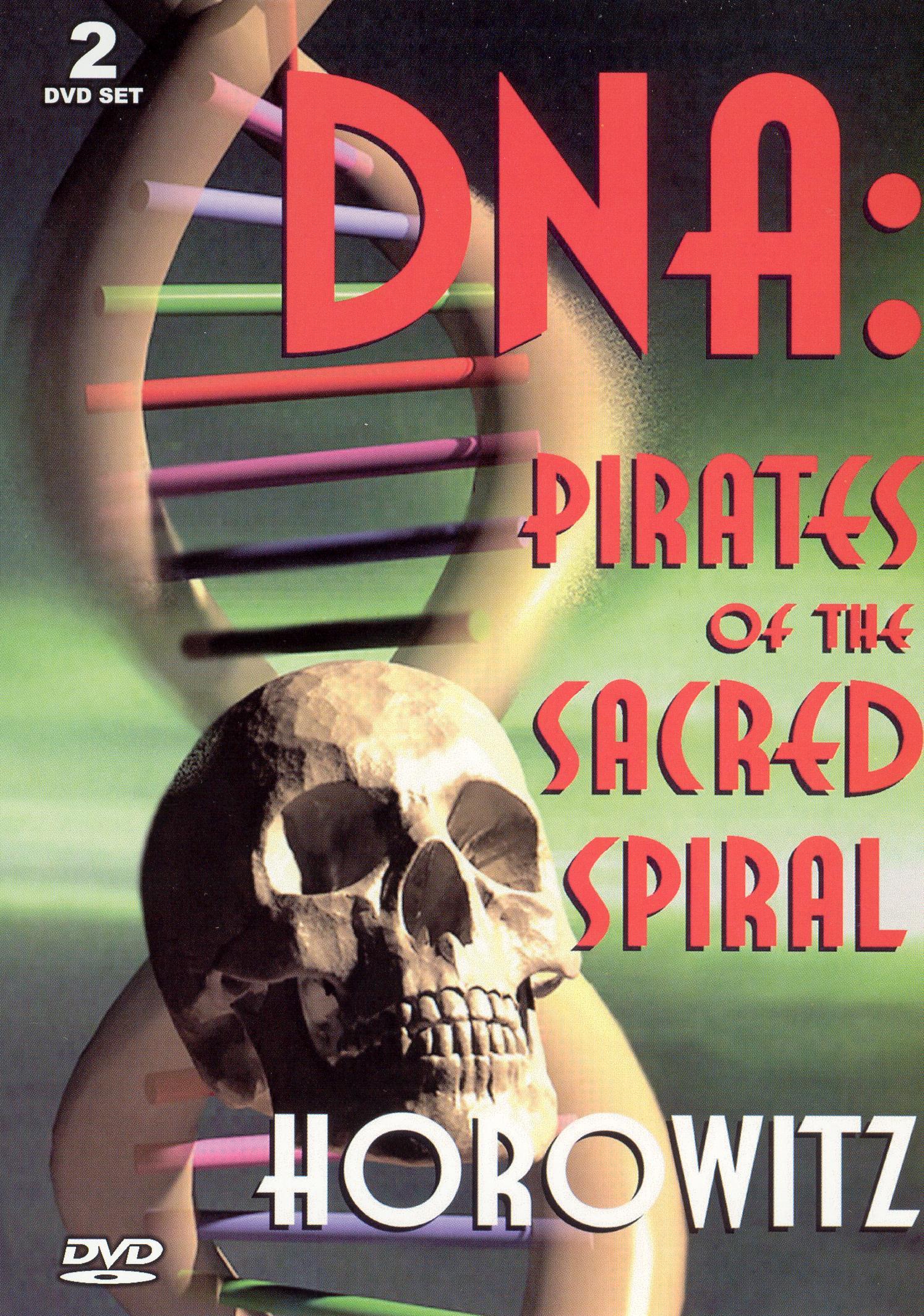 Len Horowitz: DNA - Pirates of the Sacred Spiral