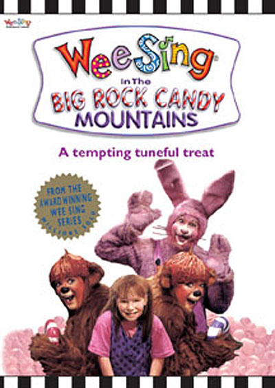 Wee Sing: The Big Rock Candy Mountains (1991)