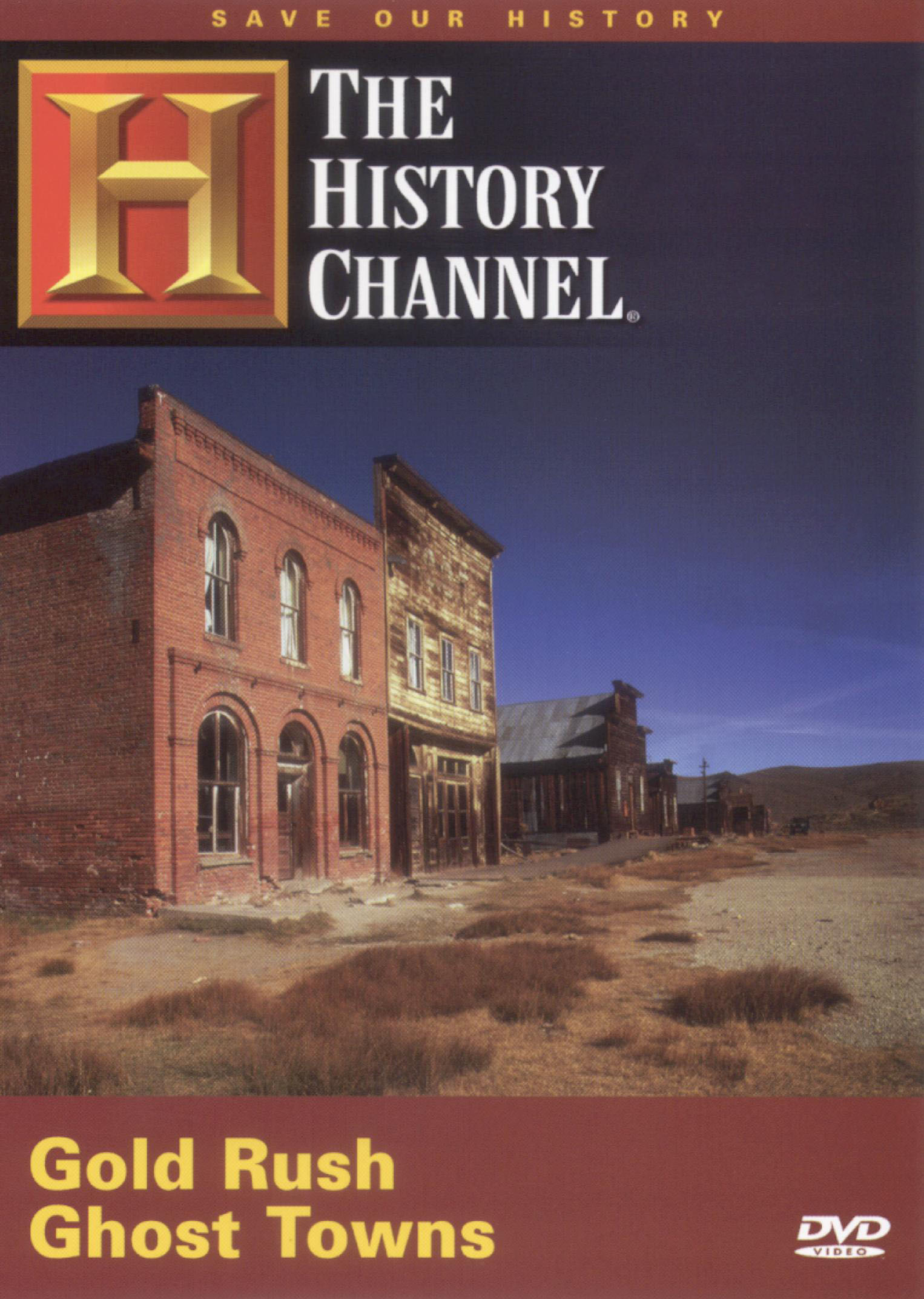 Save Our History: Gold Rush Ghost Towns