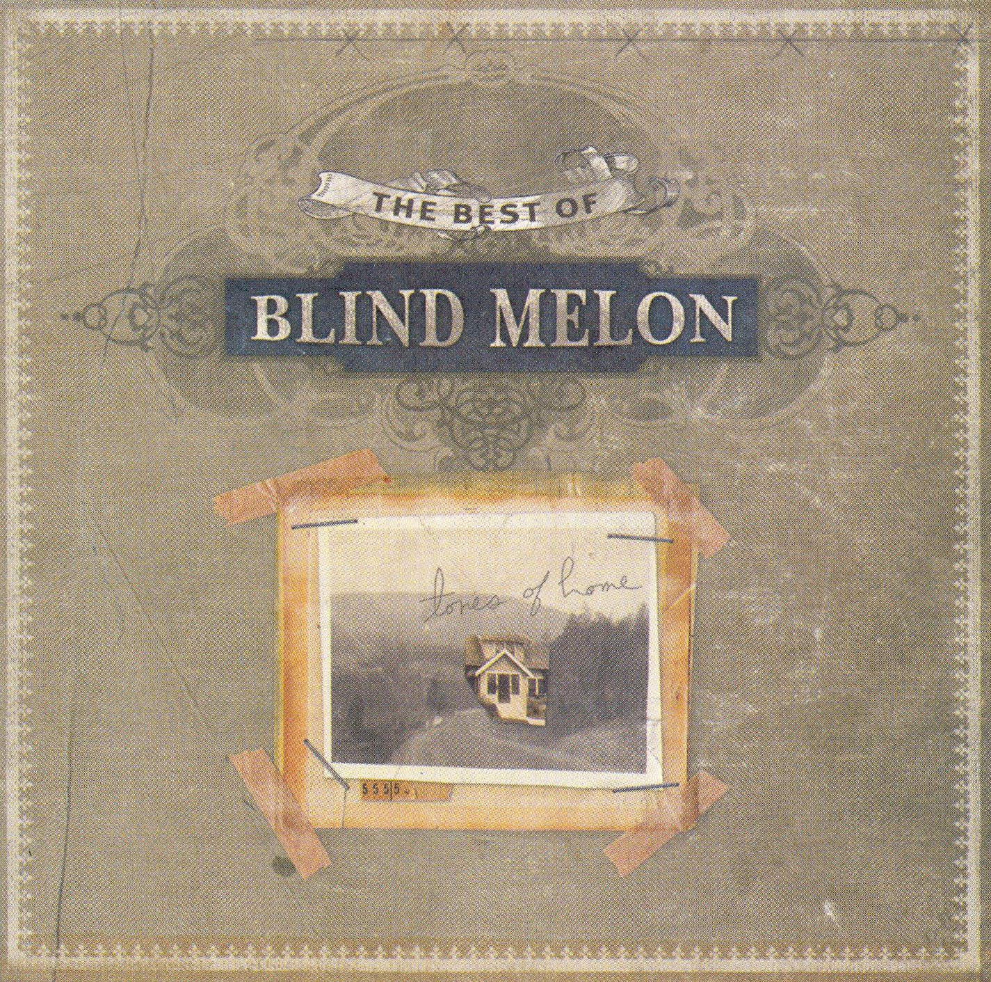 Blind Melon: Tones of Home - The Best of Blind Melon