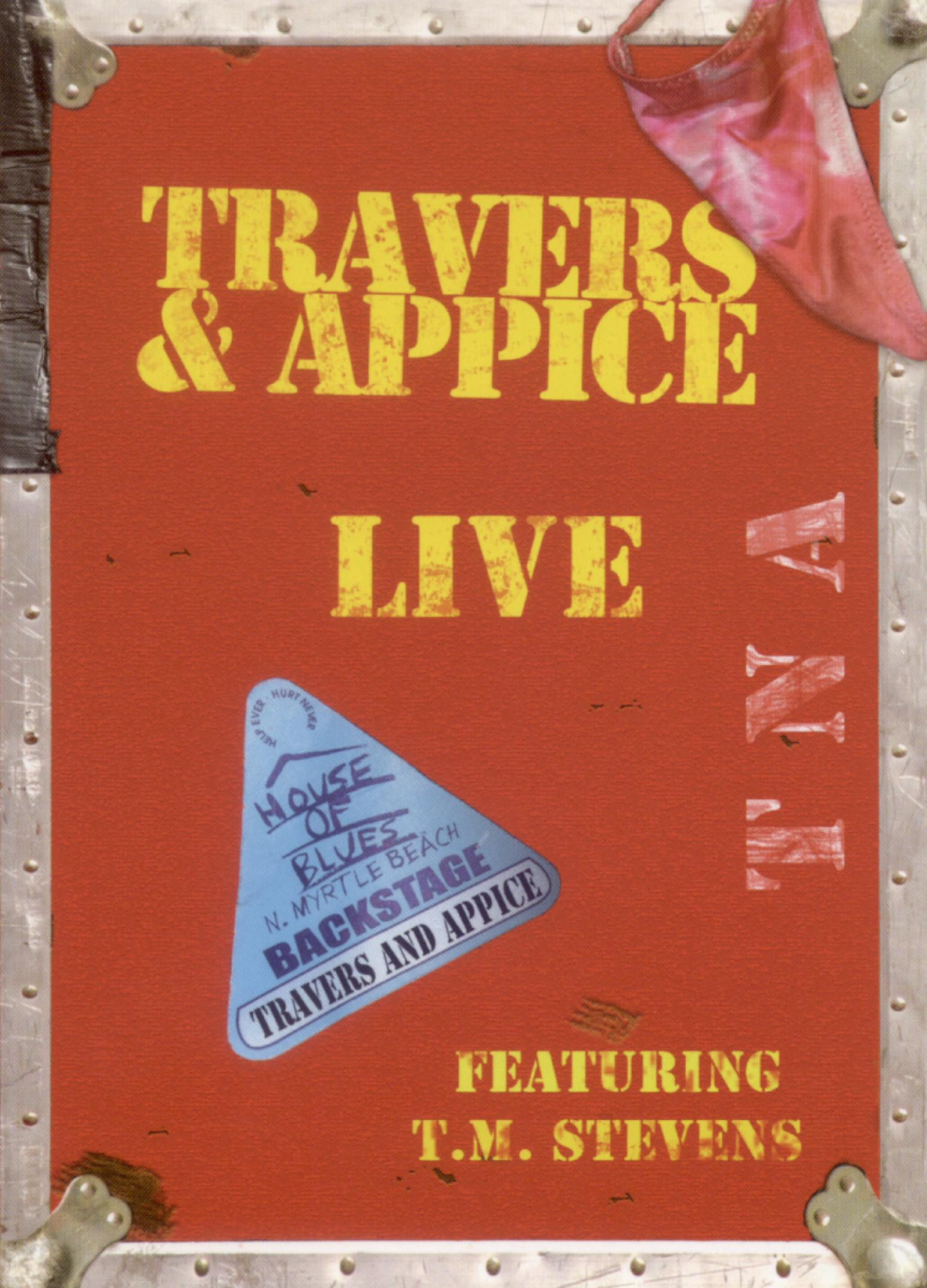 Travers and Appice: Live at the House of Blues