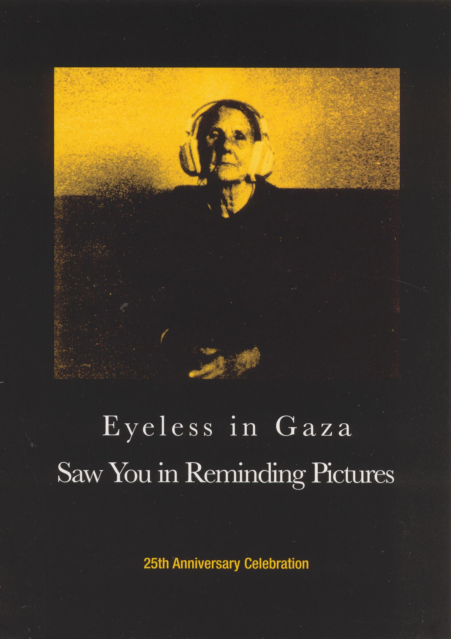 Eyeless in Gaza: Saw You in Reminding Pictures