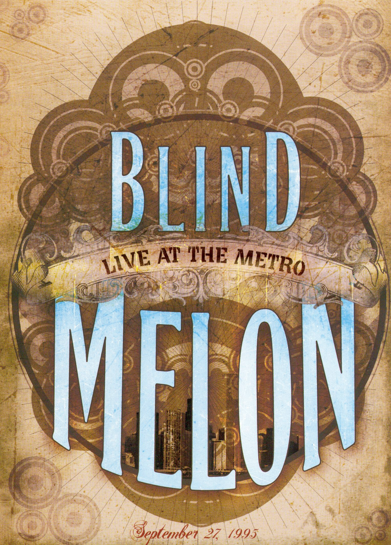 Blind Melon: Live At the Metro - September '95