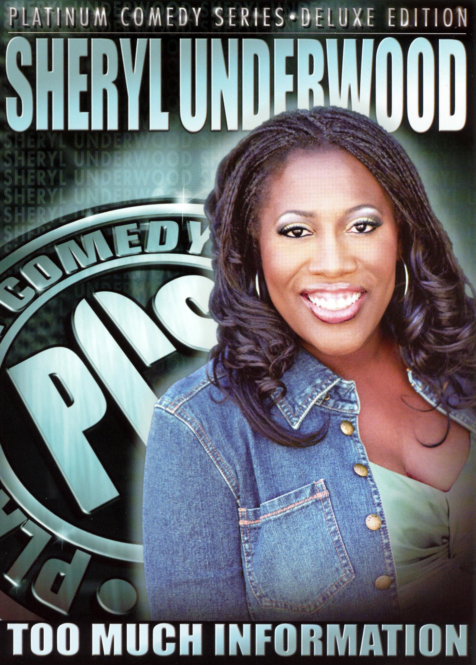 Platinum Comedy Series: Sheryl Underwood - Too Much Information