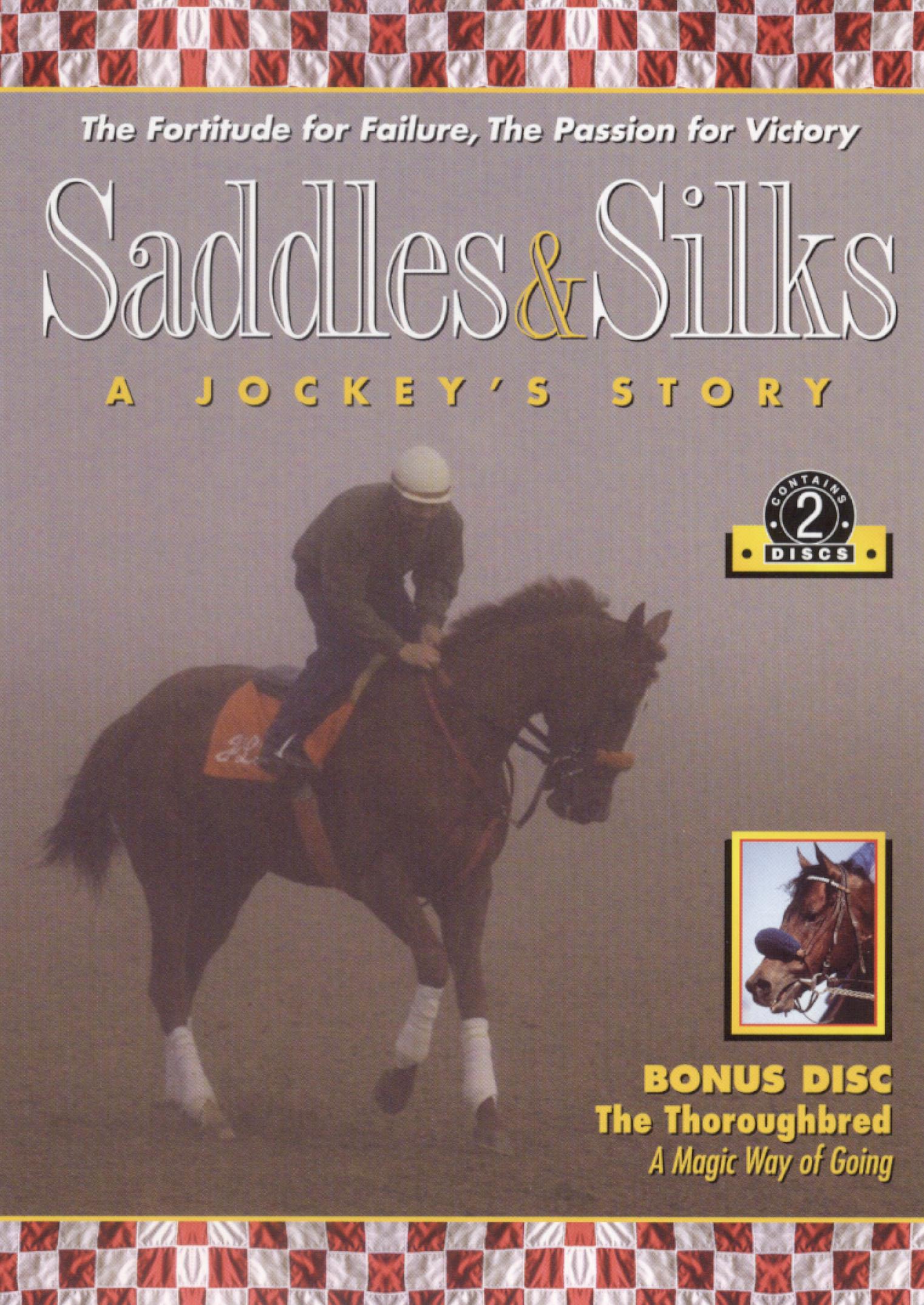Saddles and Silks: A Jockey's Story