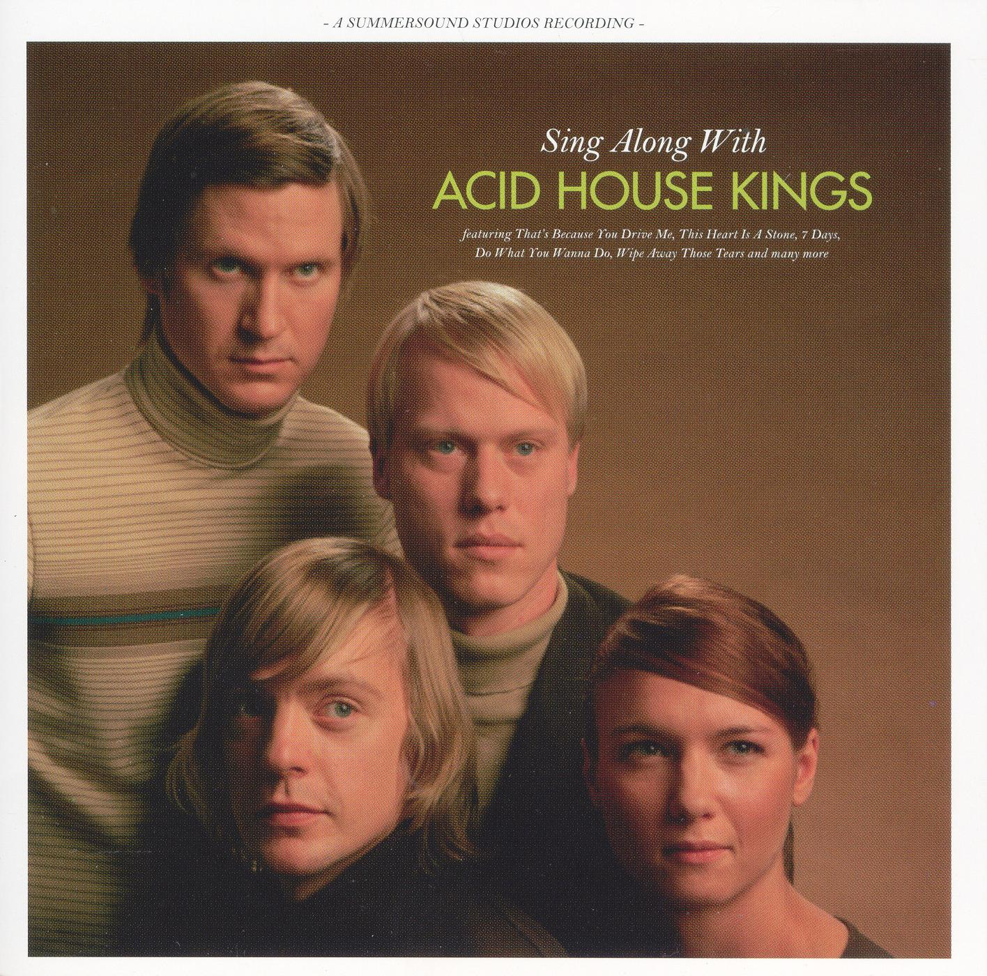 Sing Along with Acid House Kings