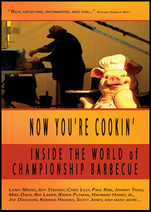 Now You're Cookin': Inside the World of Championship Barbecue