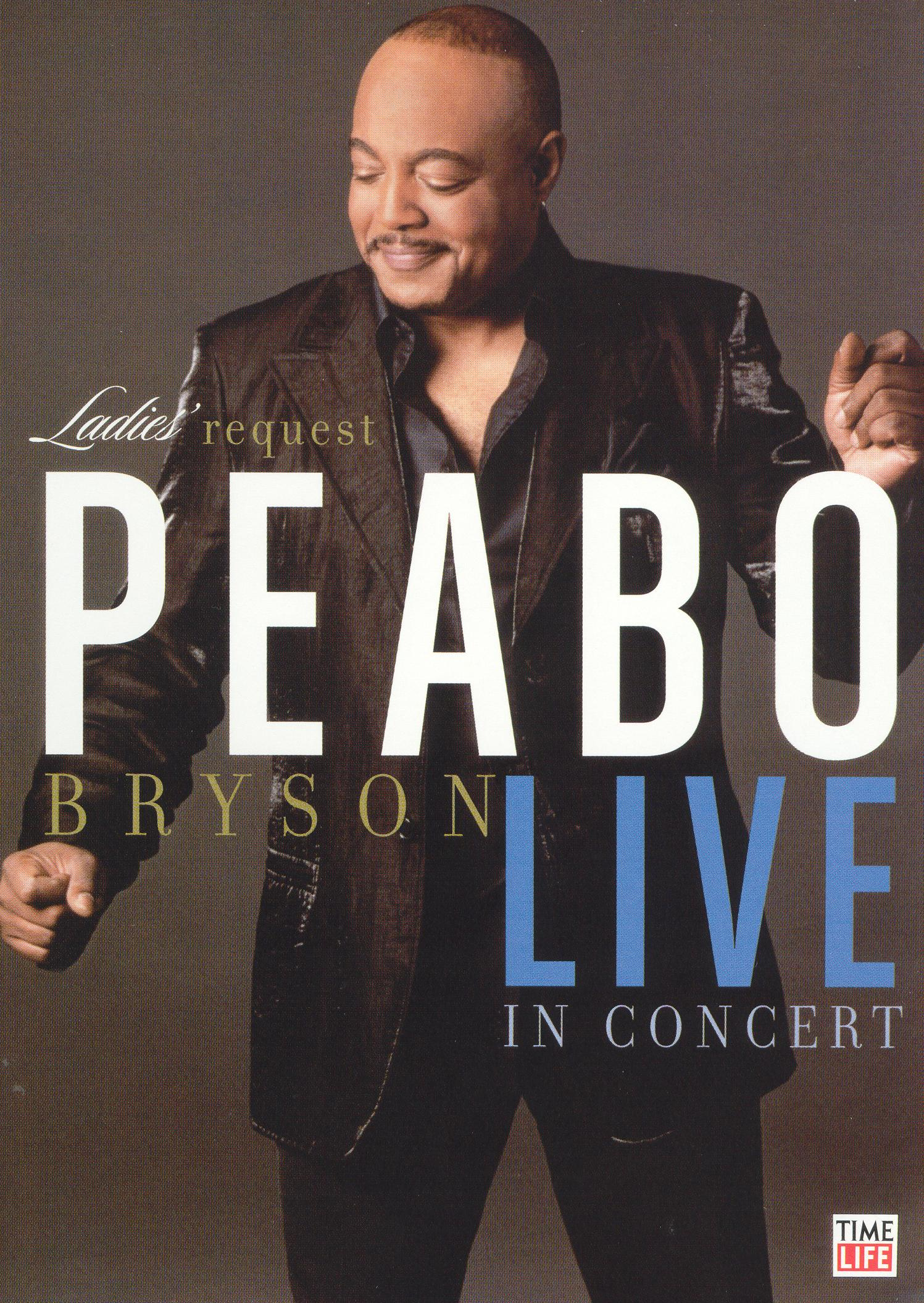 Peabo Bryson: Live in Concert - Ladies' Request