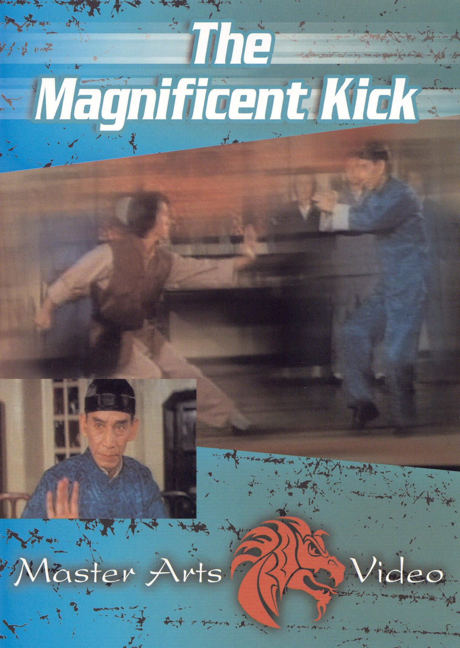 The Magnificent Kick