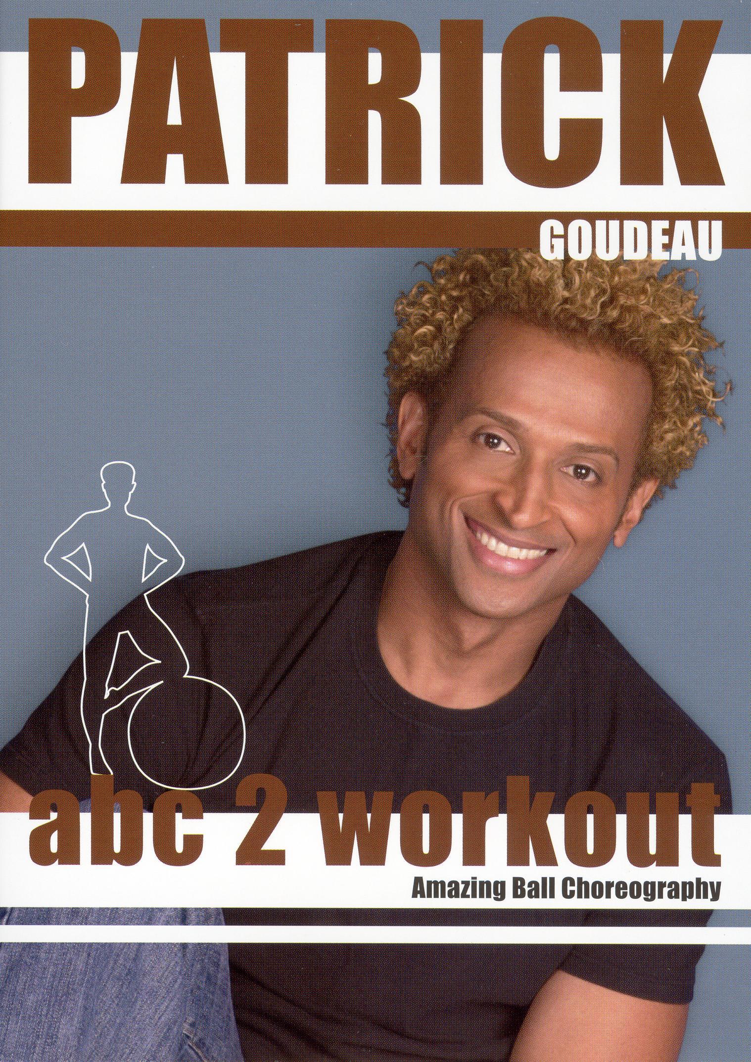 Patrick Goudeau: ABC2 Workout with Patrick Goudeau