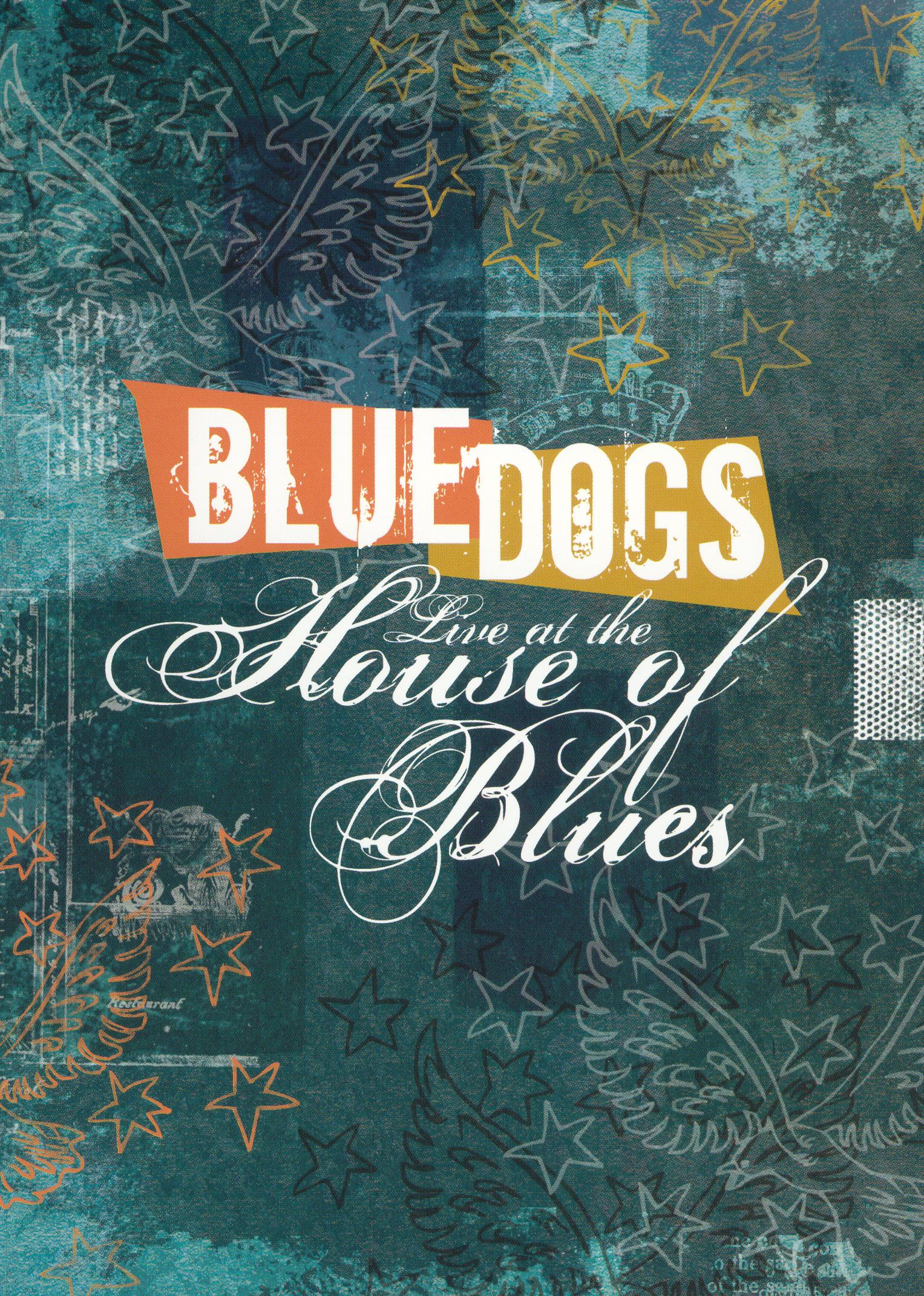 Blue Dogs: Live at the House of Blues
