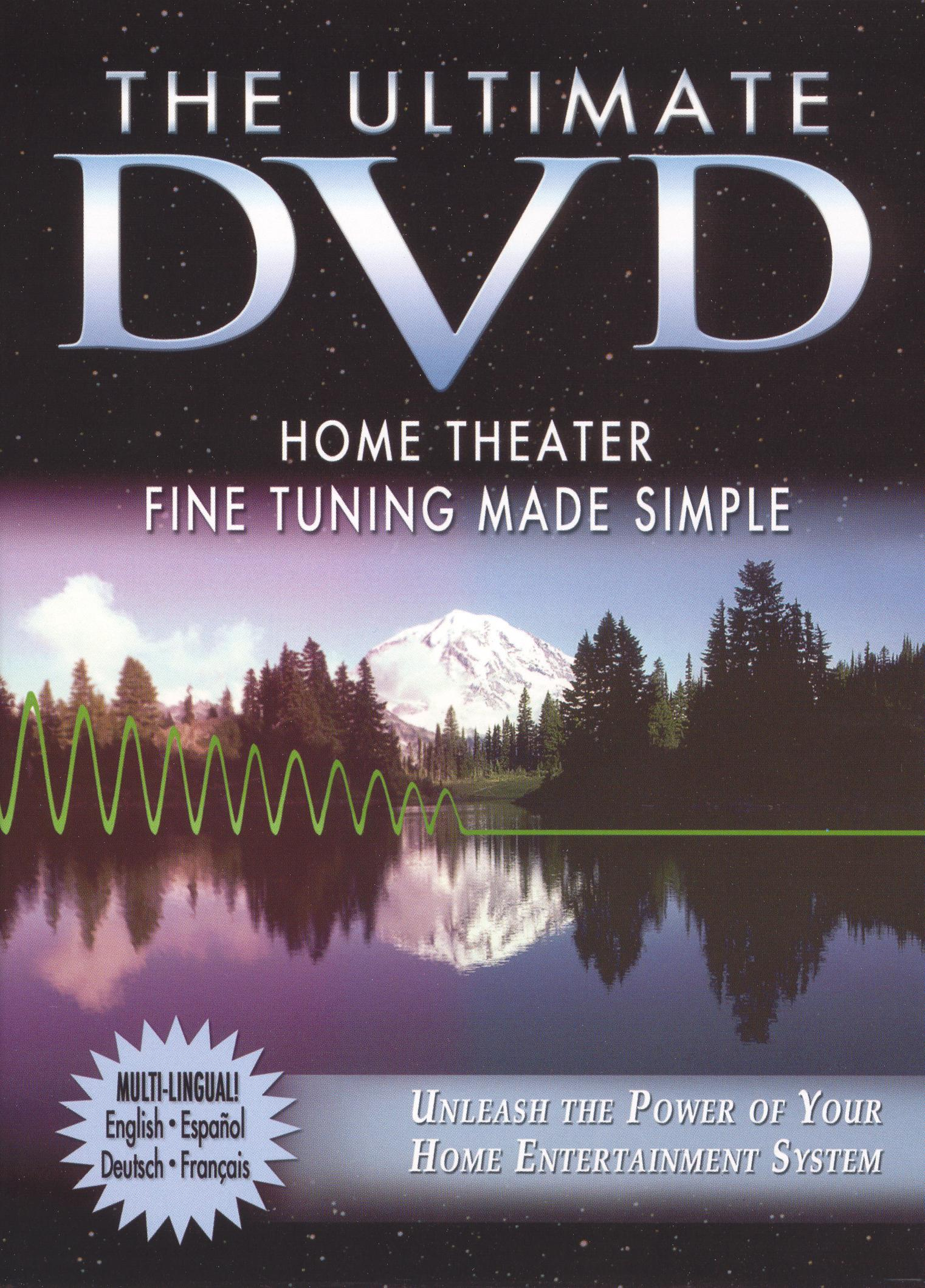 The Ultimate DVD: Home Theater Fine Tuning Made Simple