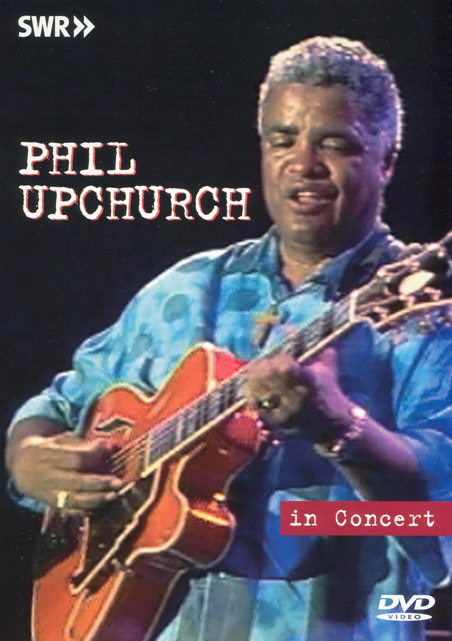 Ohne Filter - Musik Pur: Phil Upchurch In Concert