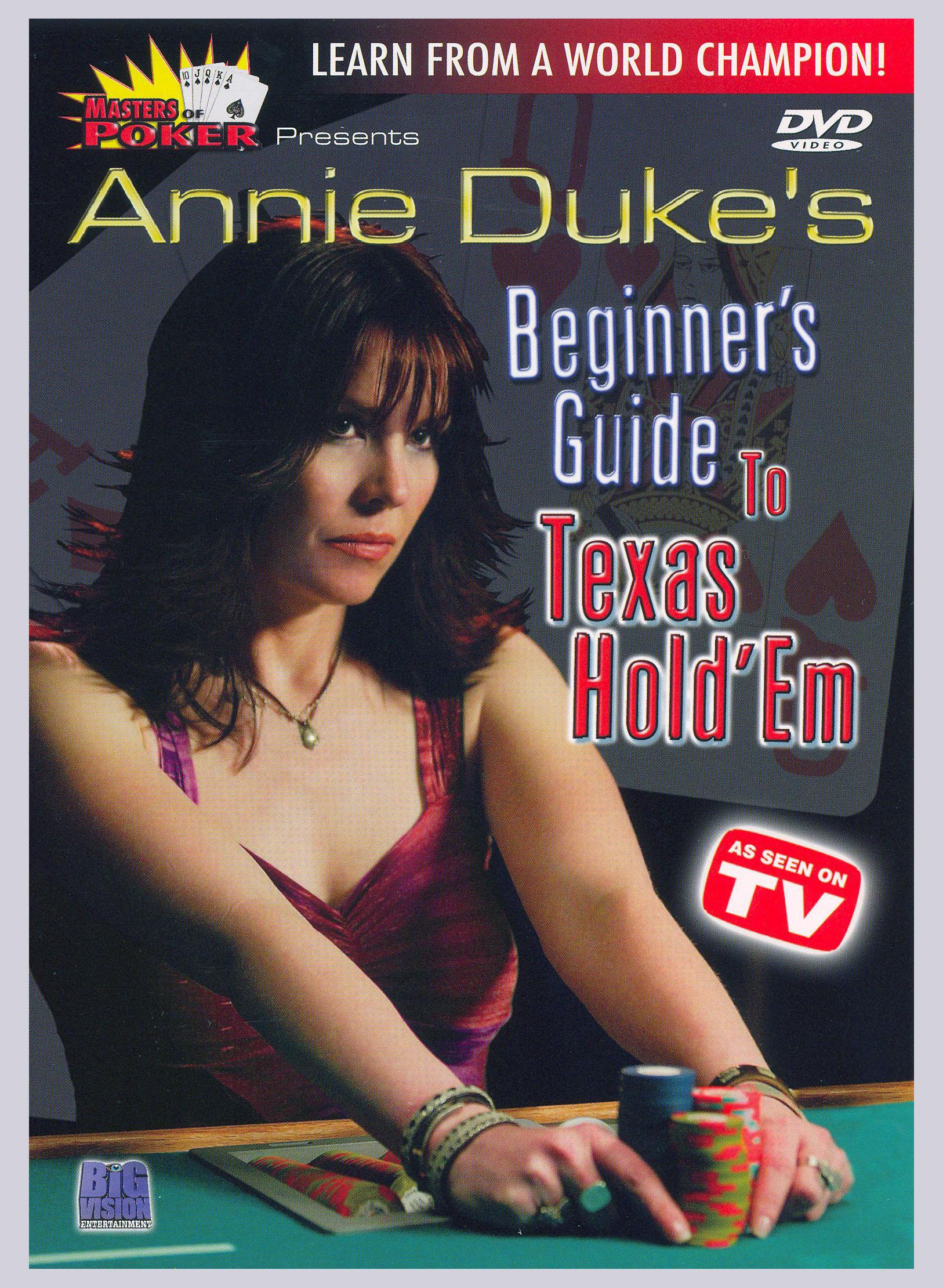 Masters of Poker: Annie Duke's Beginner's Guide to Texas Hold'em