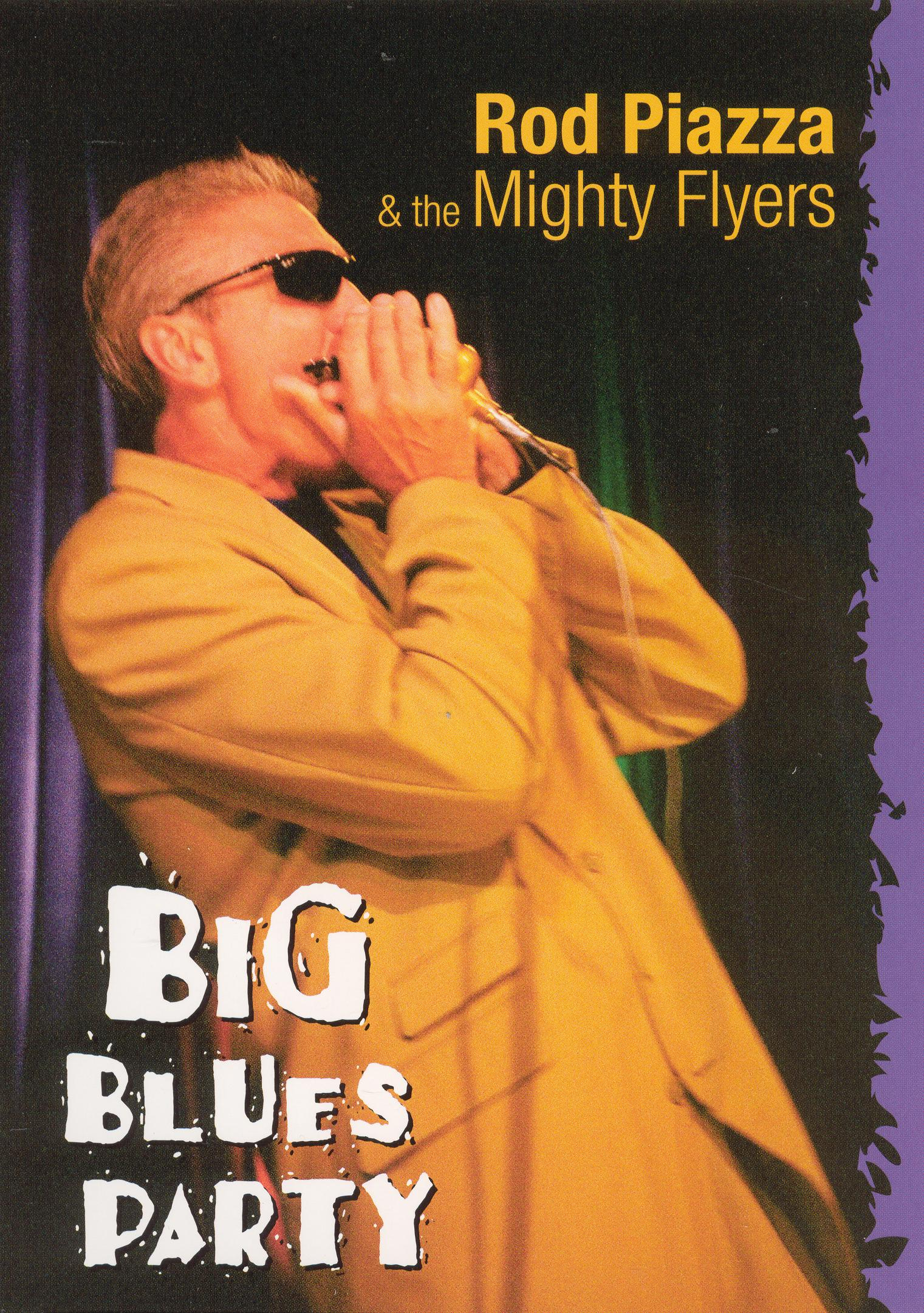 Rod Piazza and the Mighty Flyers: Big Blues Party