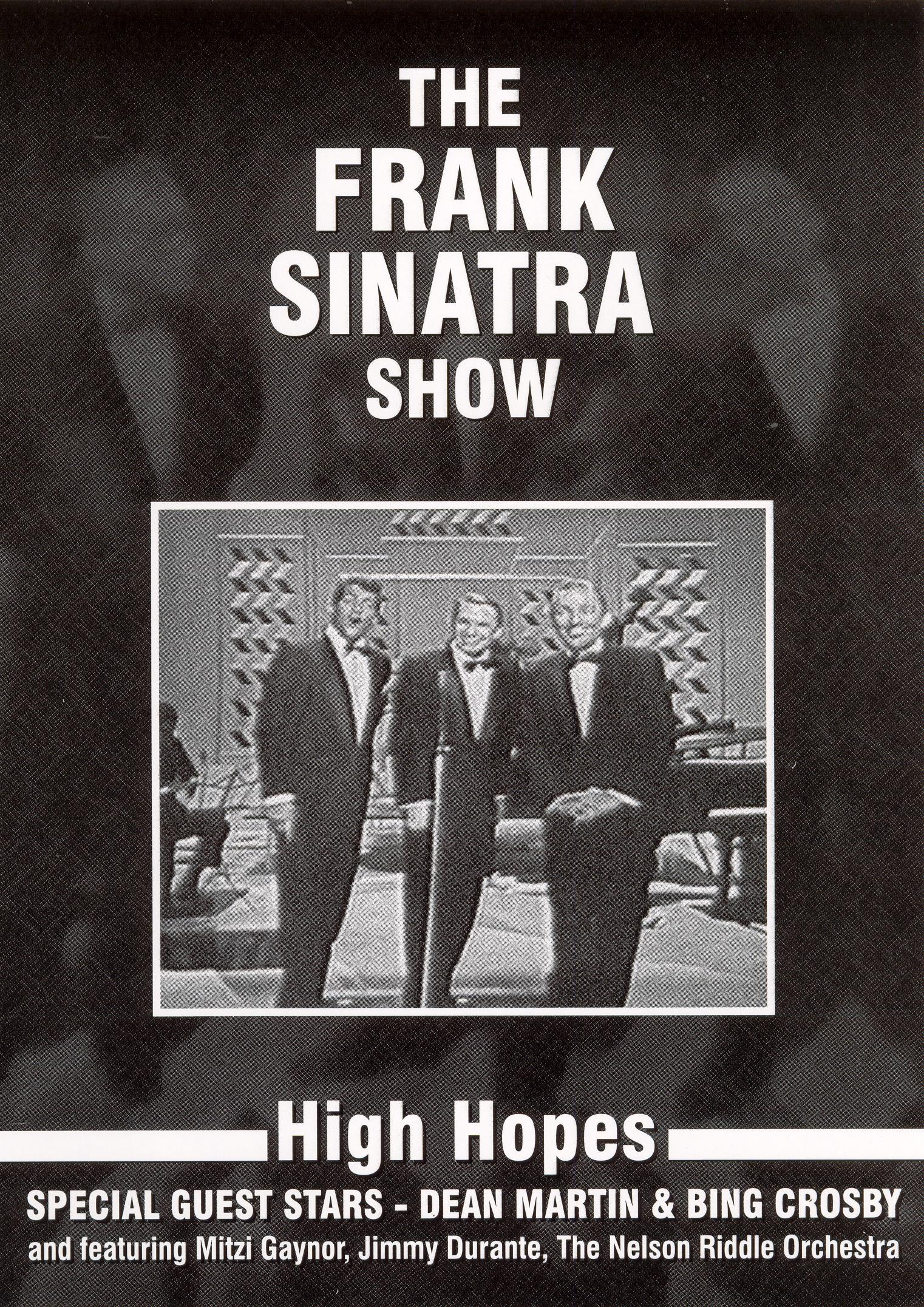 The Frank Sinatra Show: High Hopes - With Bing Crosby and Dean Martin