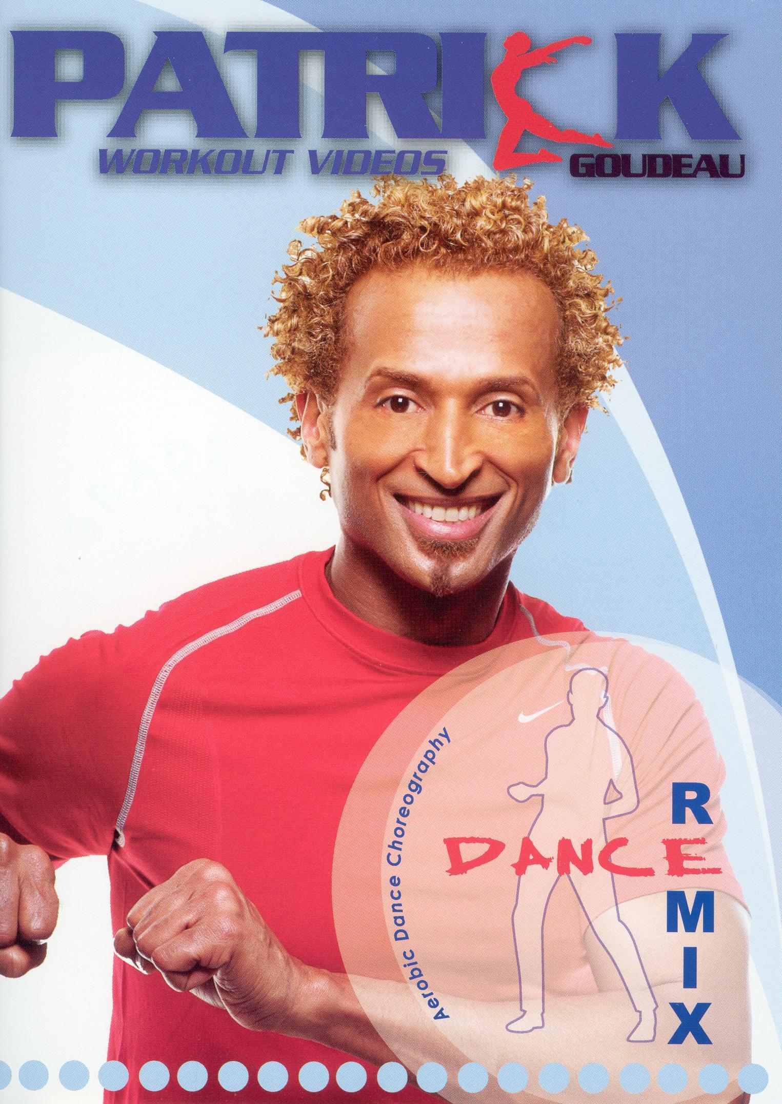 Dance Remix with Patrick Goudeau