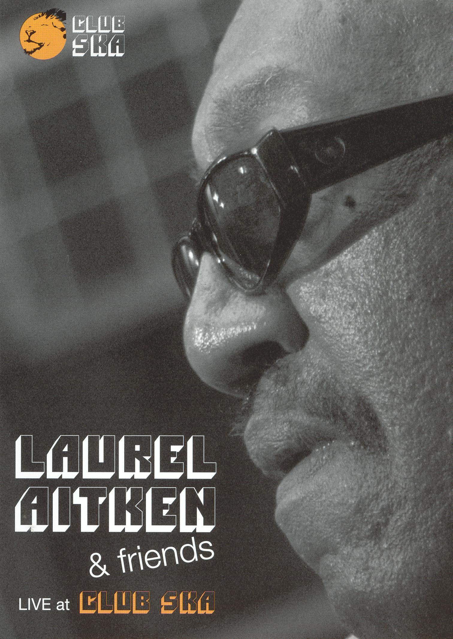 Laurel Aitken and Friends: Live at Club Ska
