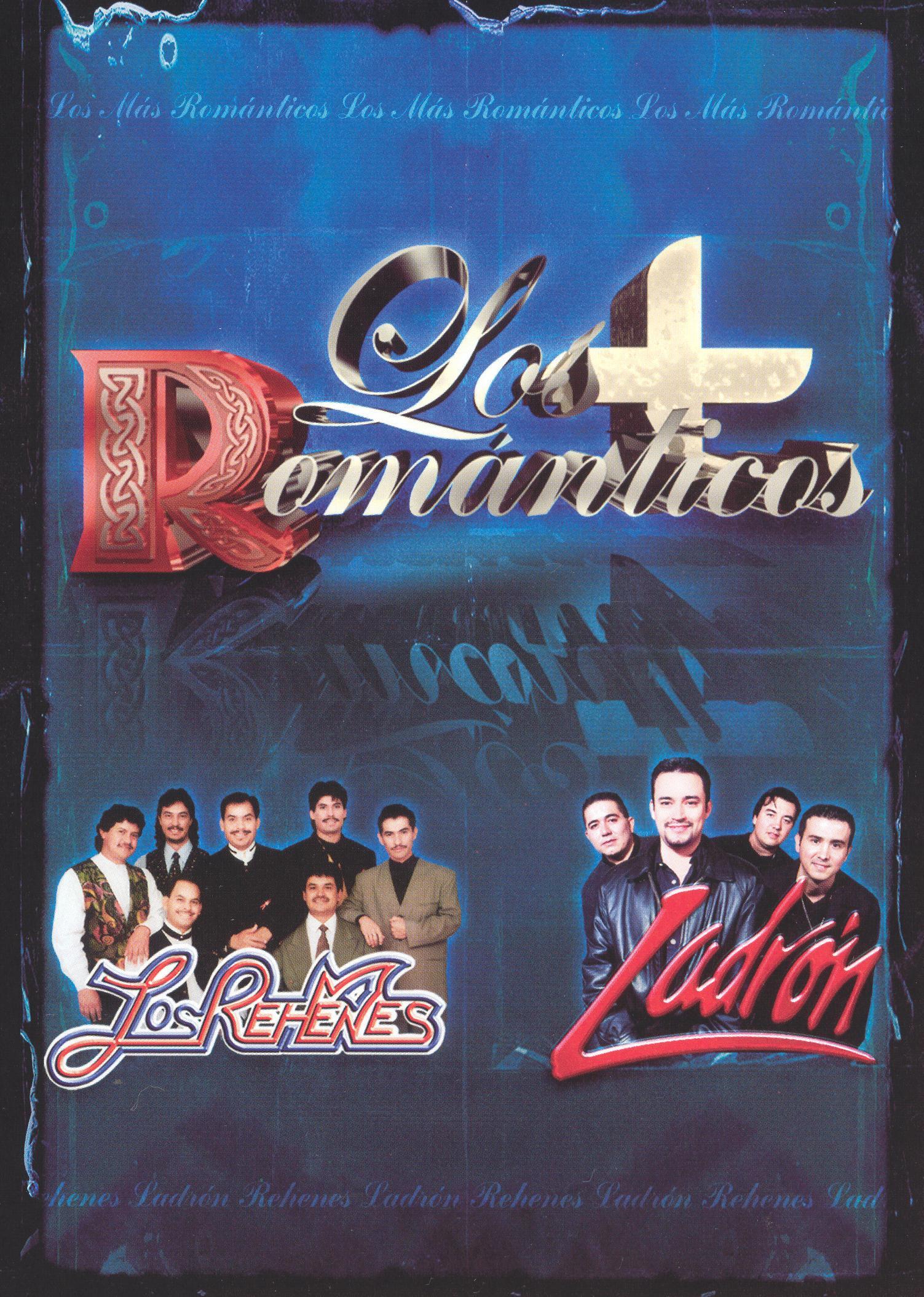 Los Rehenes/Ladron: Los Mas Romanticos