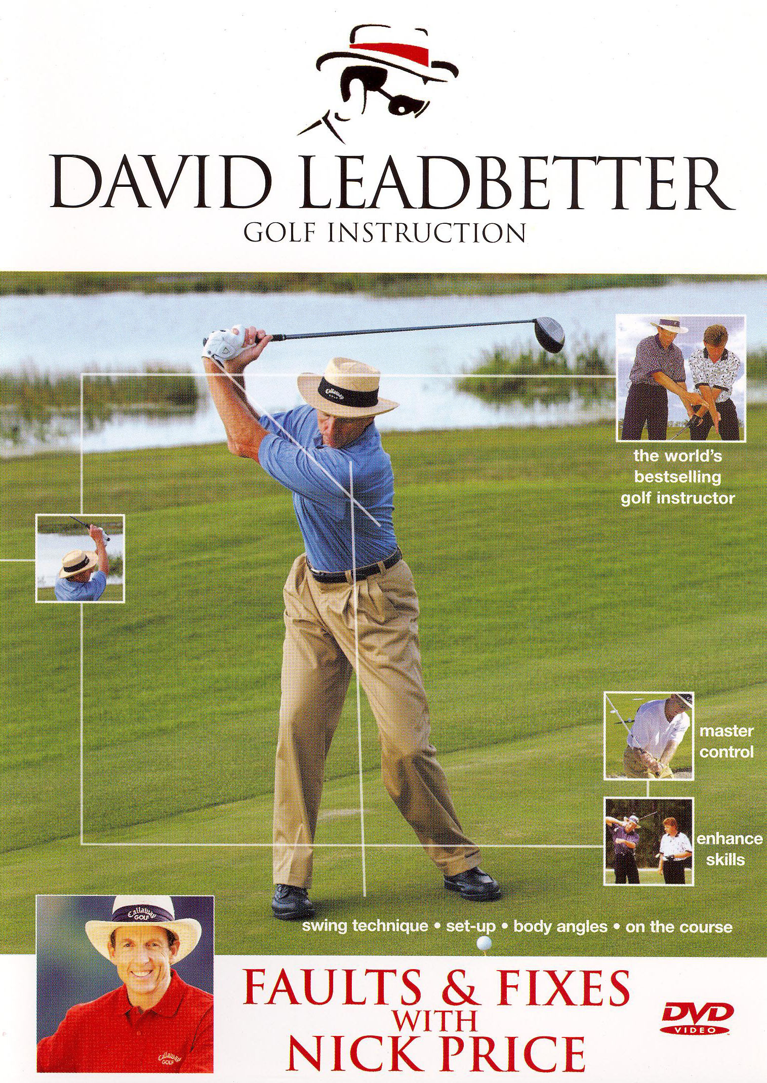 David Leadbetter Golf Instruction: Faults and Fixes with Nick Price