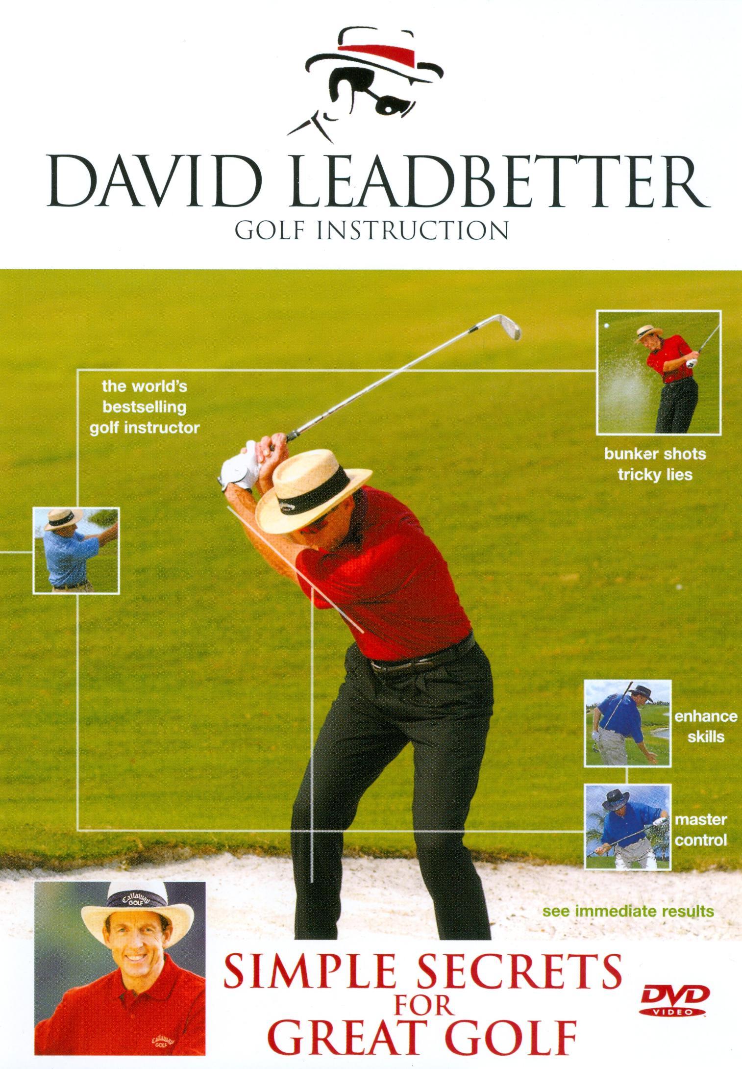 David Leadbetter Golf Instruction: Simple Secrets for Great Golf