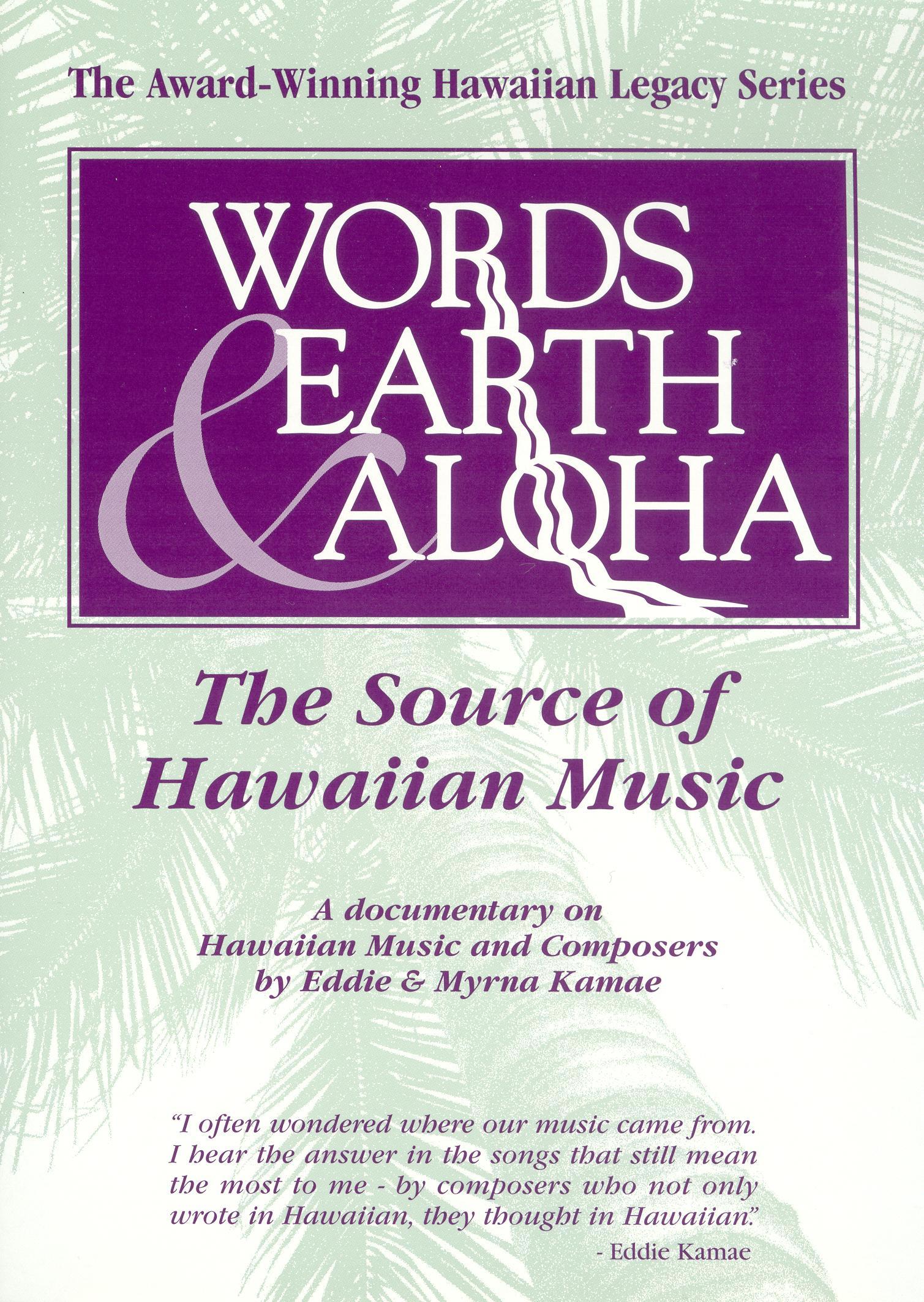 Words Earth and Aloha: The Source of Hawaiian Music