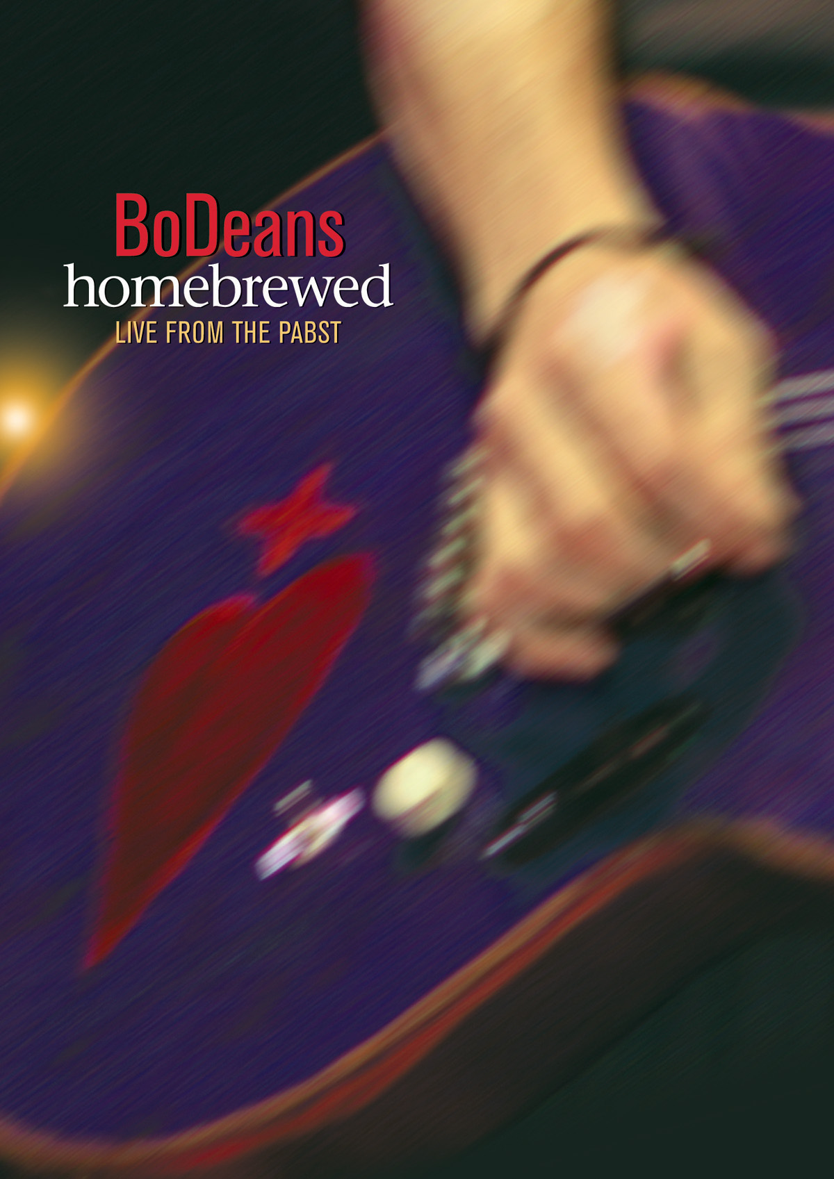 Bodeans: Homebrewed - Live from the Pabst