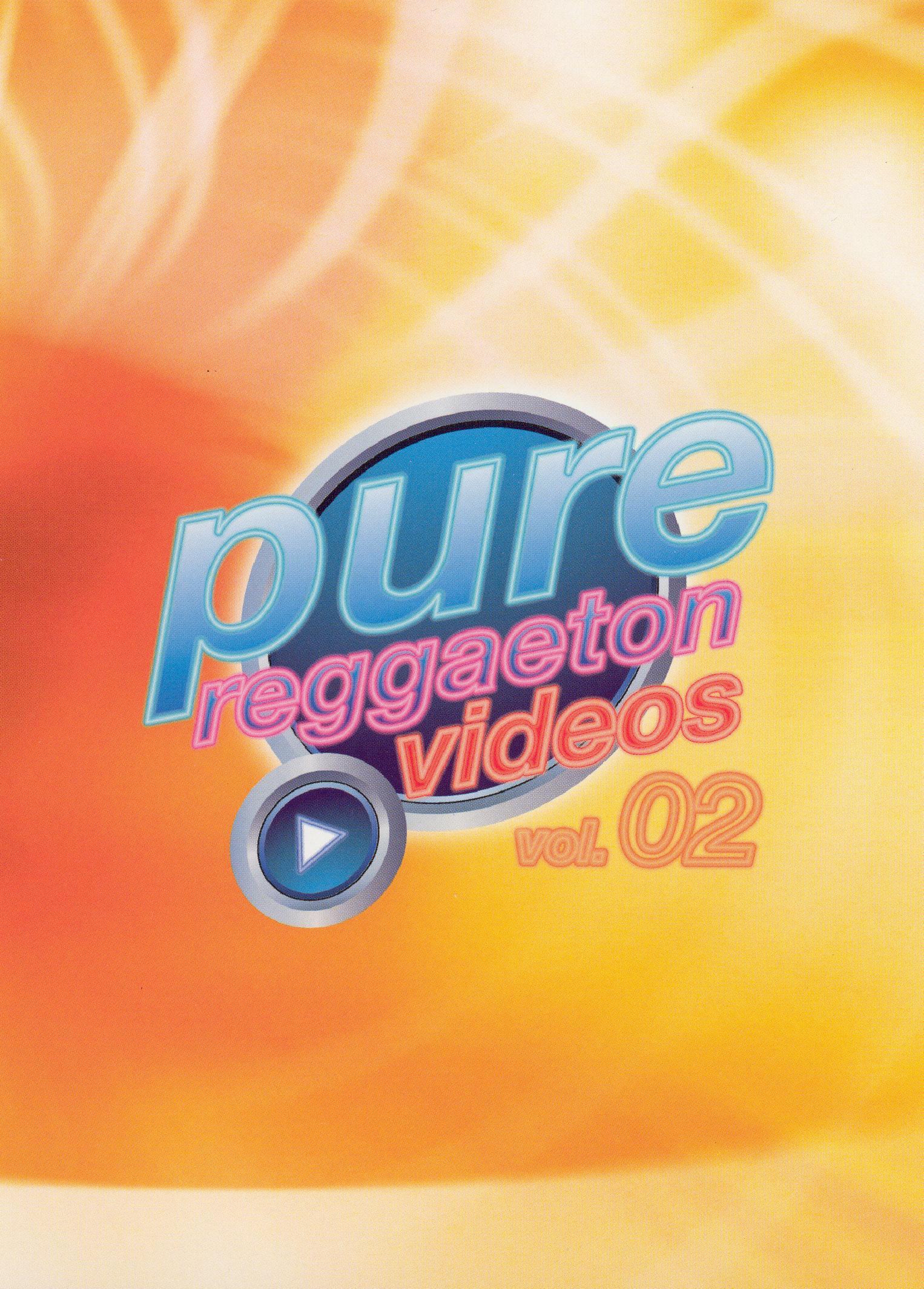 Pure Reggaeton Videos. Vol. 02