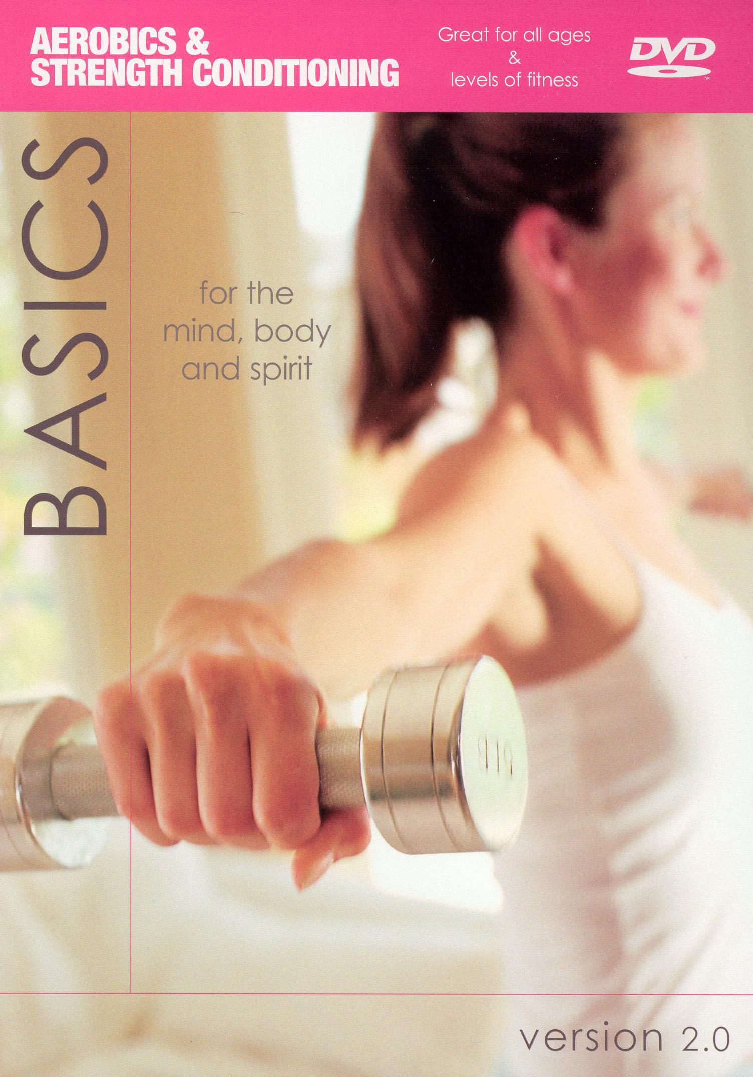 Basics 2.0: Aerobics and Strength Conditioning