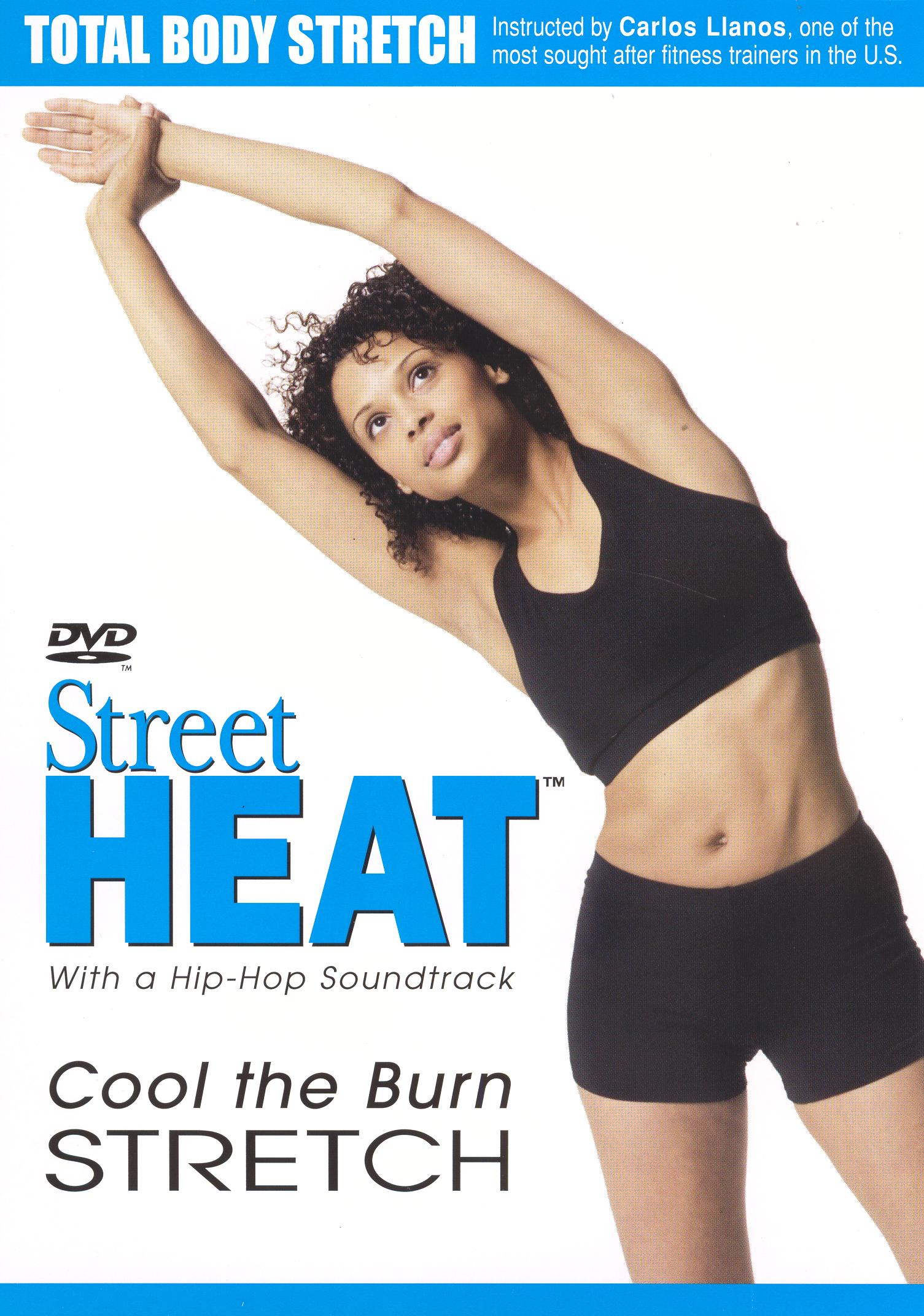 Street Heat: Cool the Burn Stretch