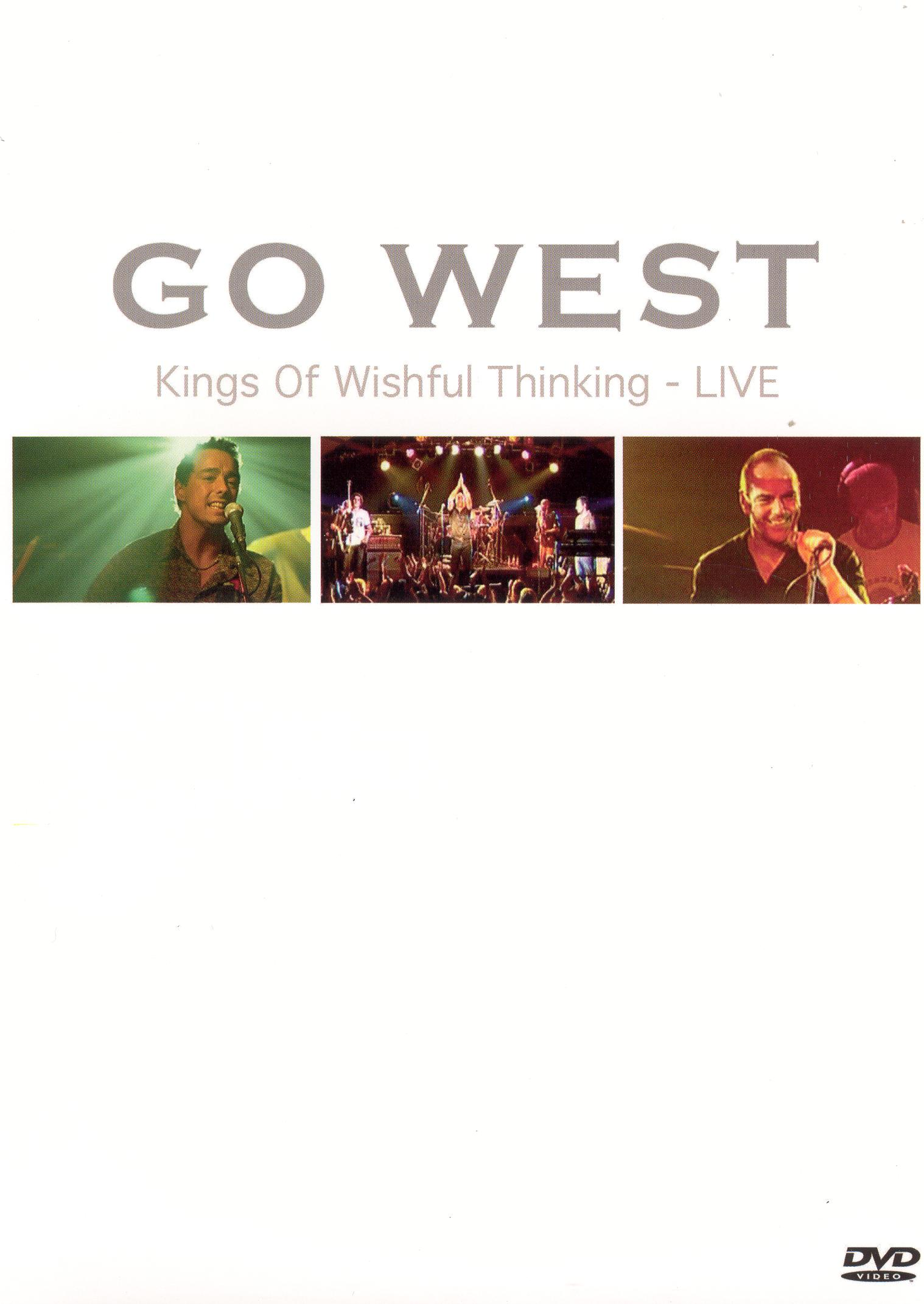 Go West: Kings of Wishful Thinking - Live