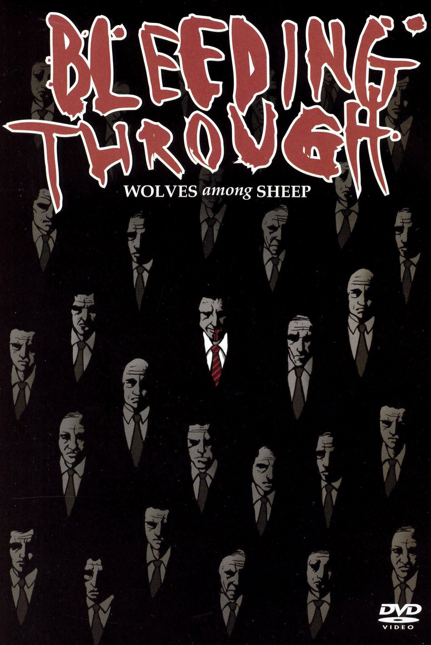 Bleeding Through: Wolves Among Sheep