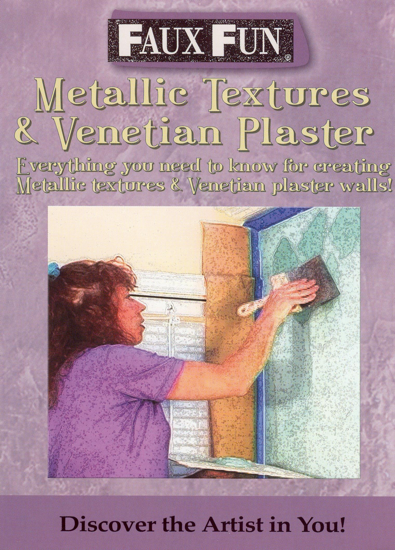 Faux Fun Painting: Venetian Plaster and Metallic Textures