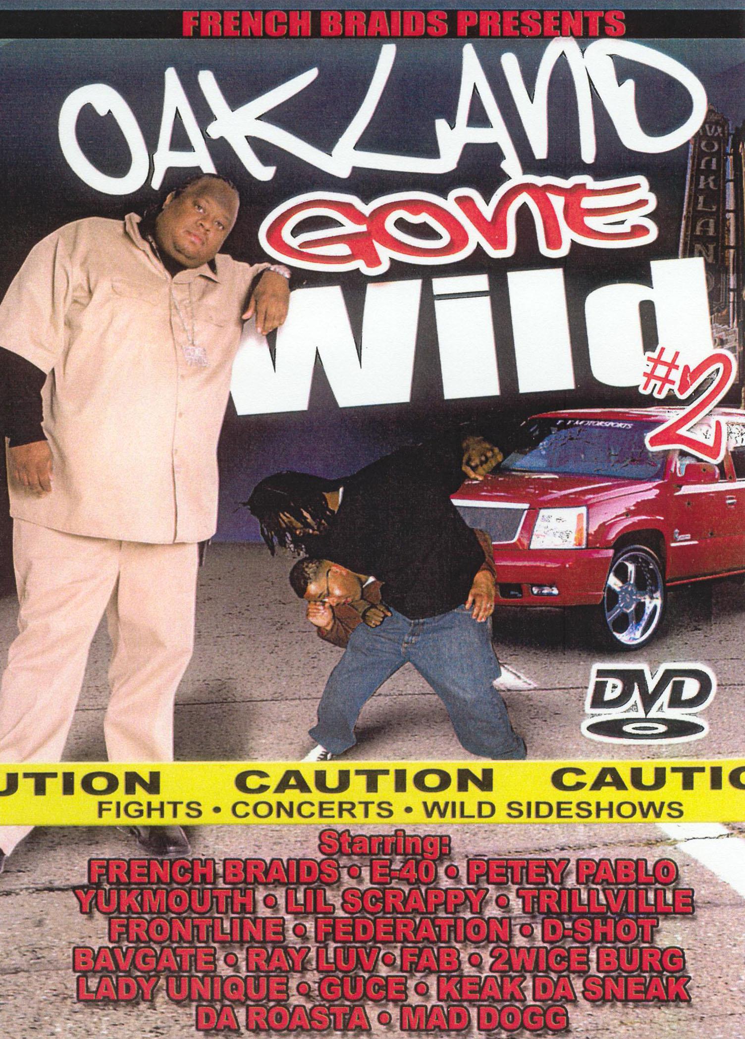 Oakland Gone Wild, Vol. 2