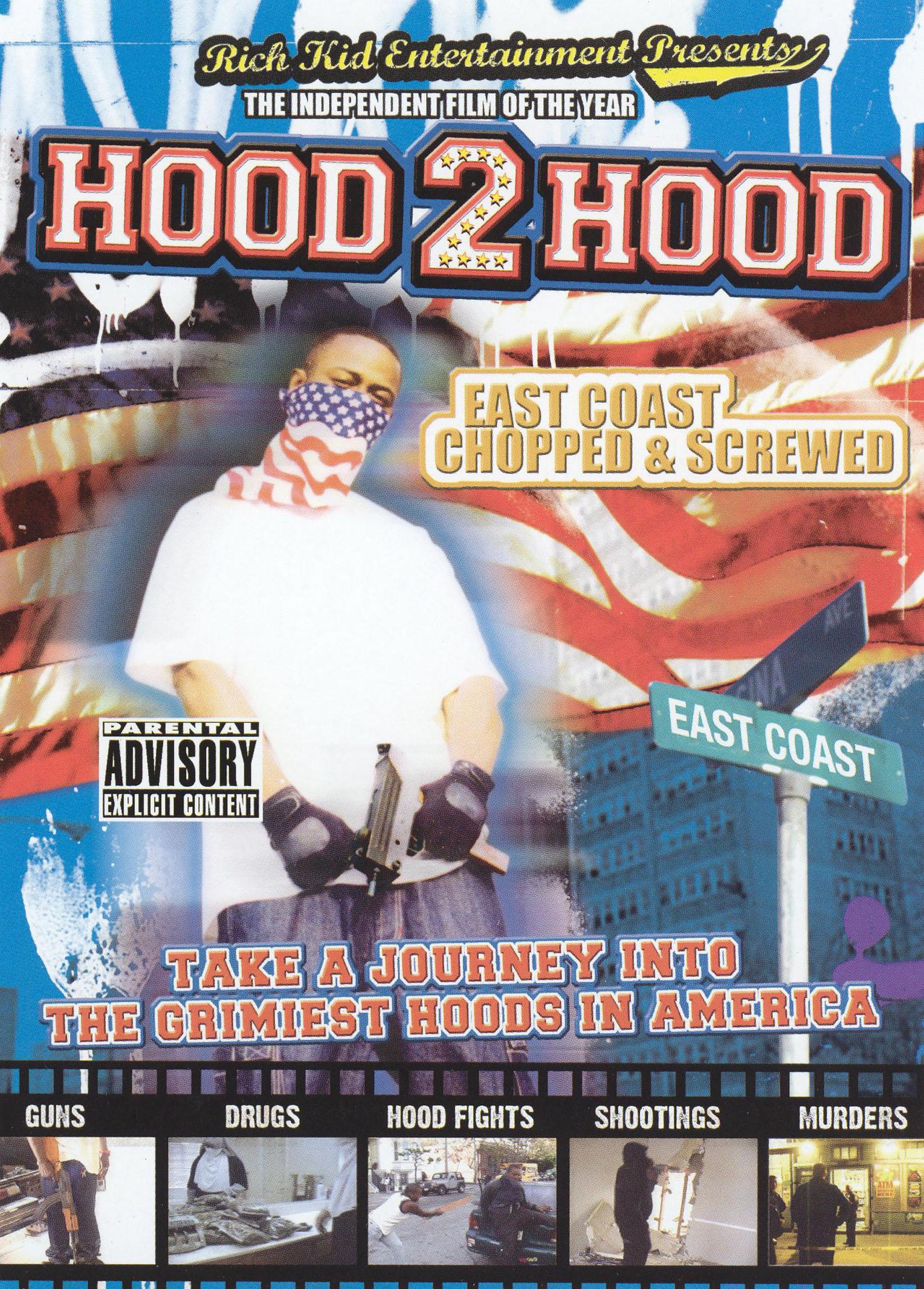 Hood 2 Hood: East Coast