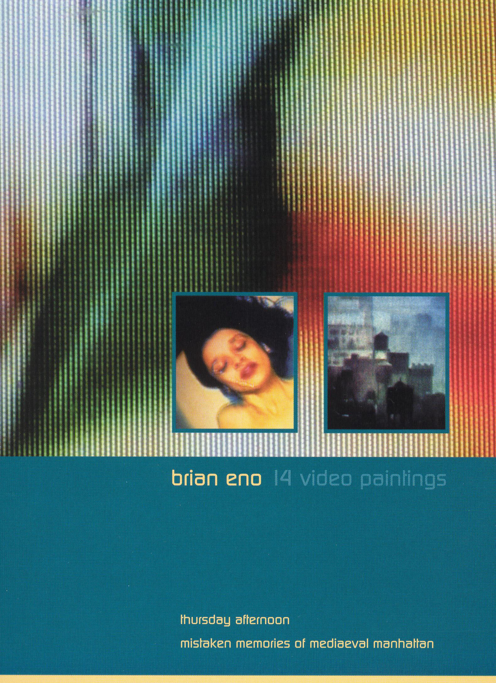 Brian Eno: 14 Video Paintings