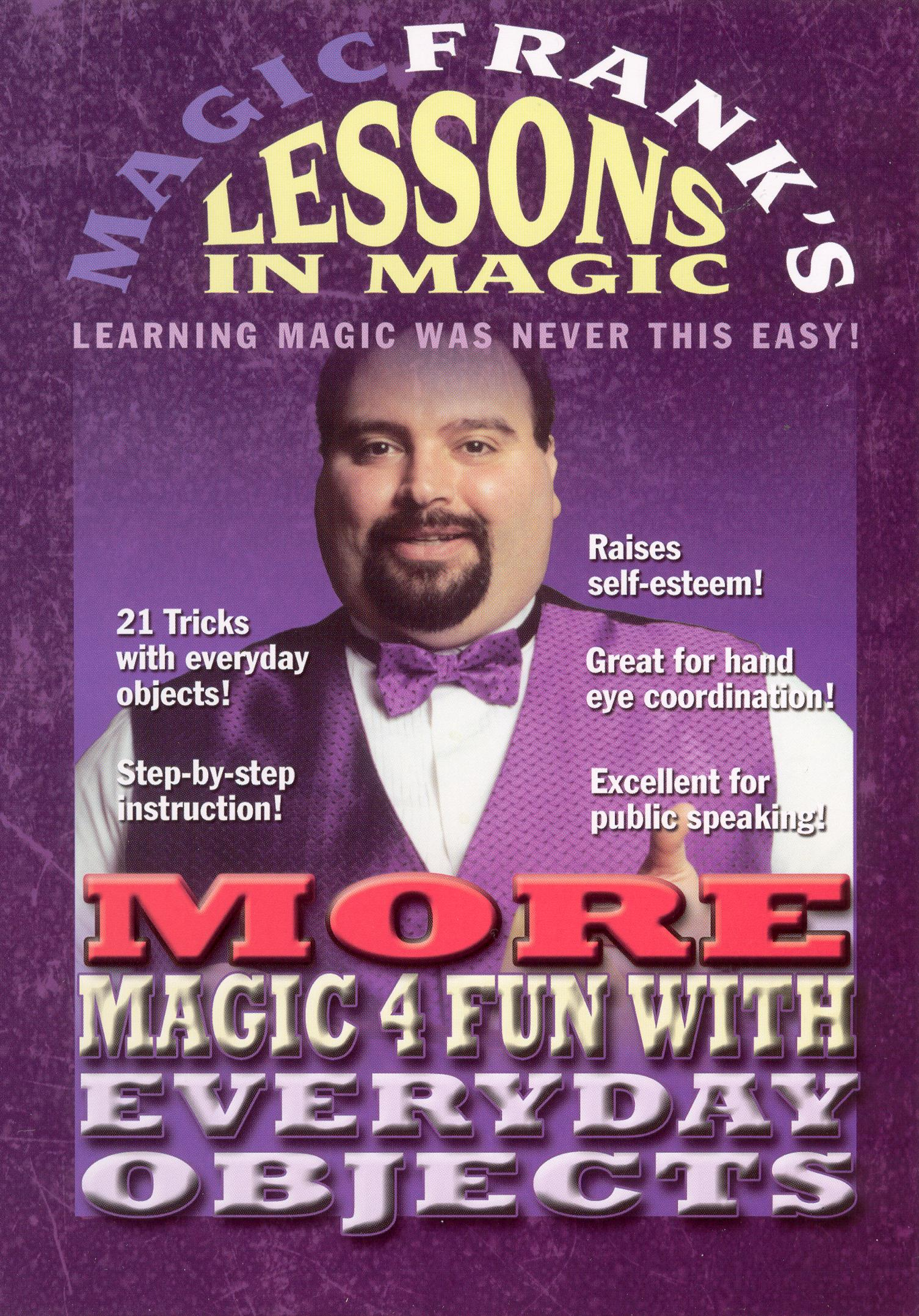 MAGICFRANK's Lessons in Magic: More Magic 4 Fun