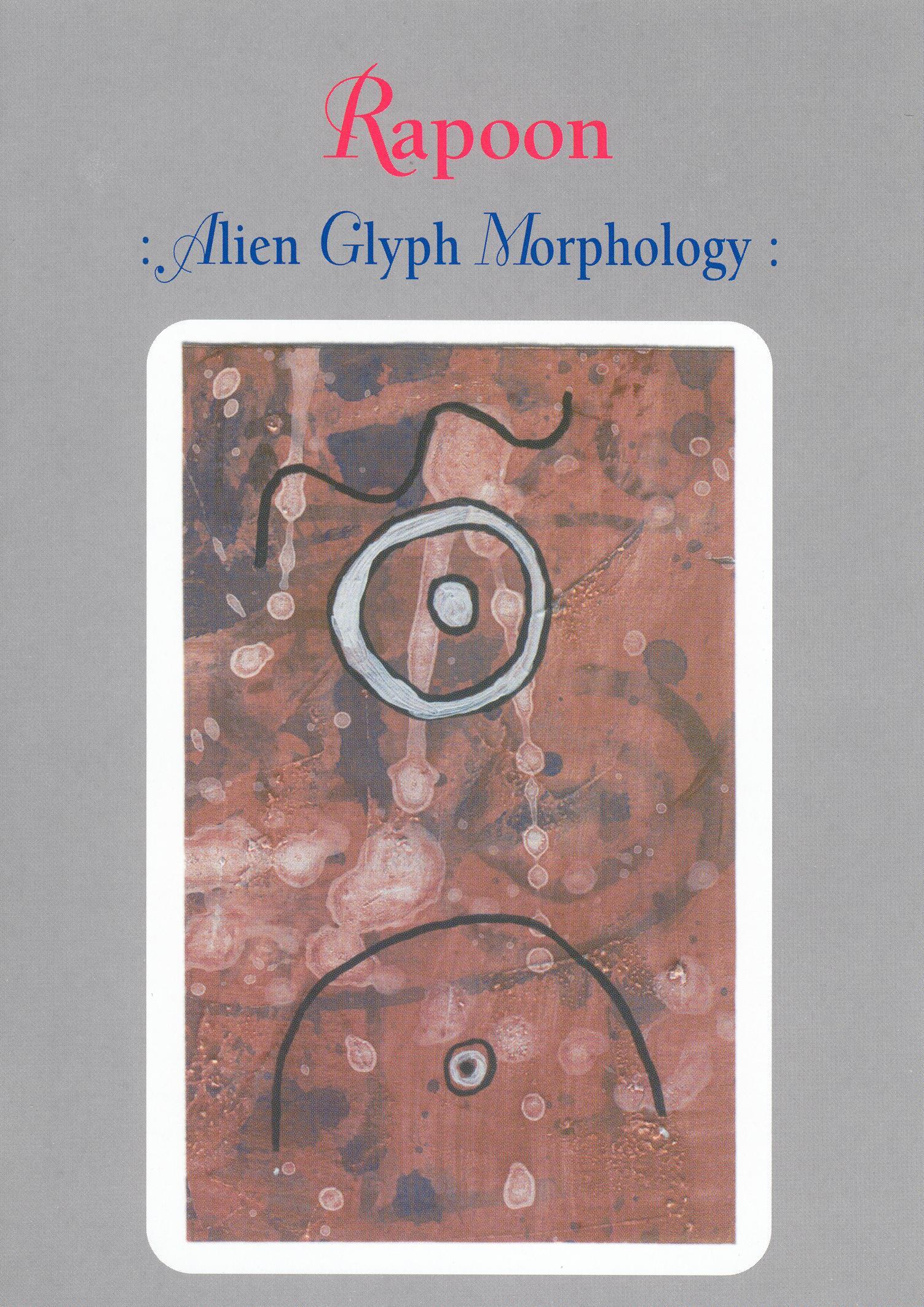 Rapoon: Alien Glyph Morphology