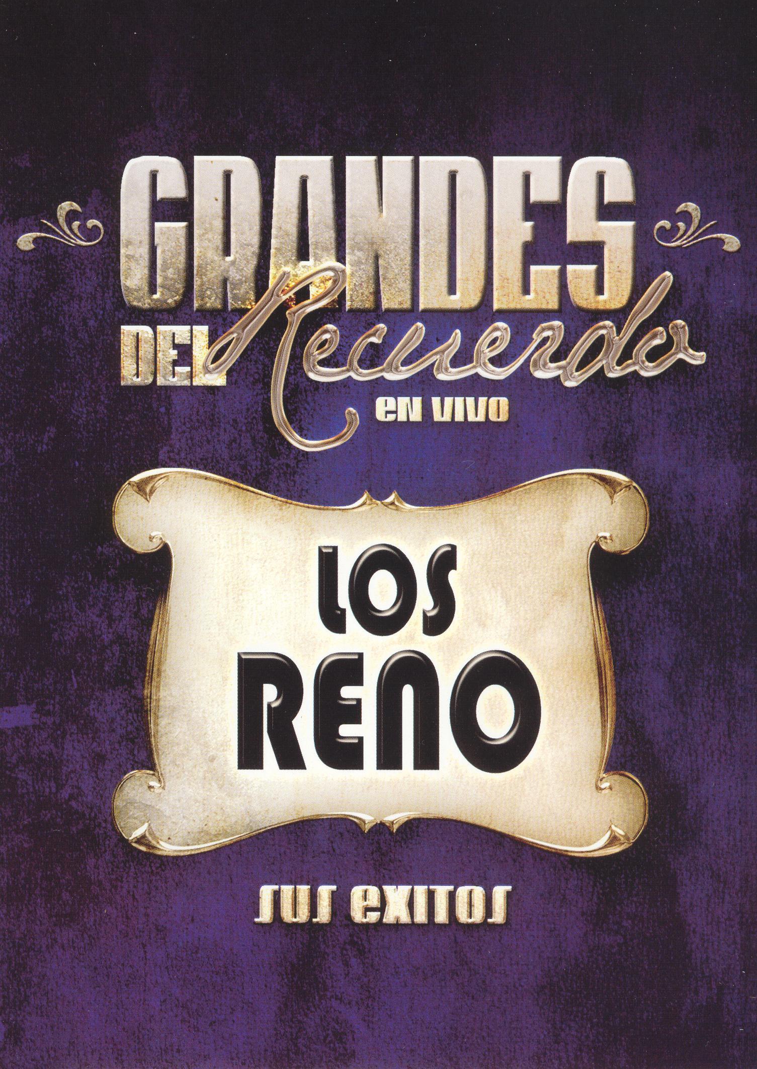 Los Reno: Grandes del Recuerdo