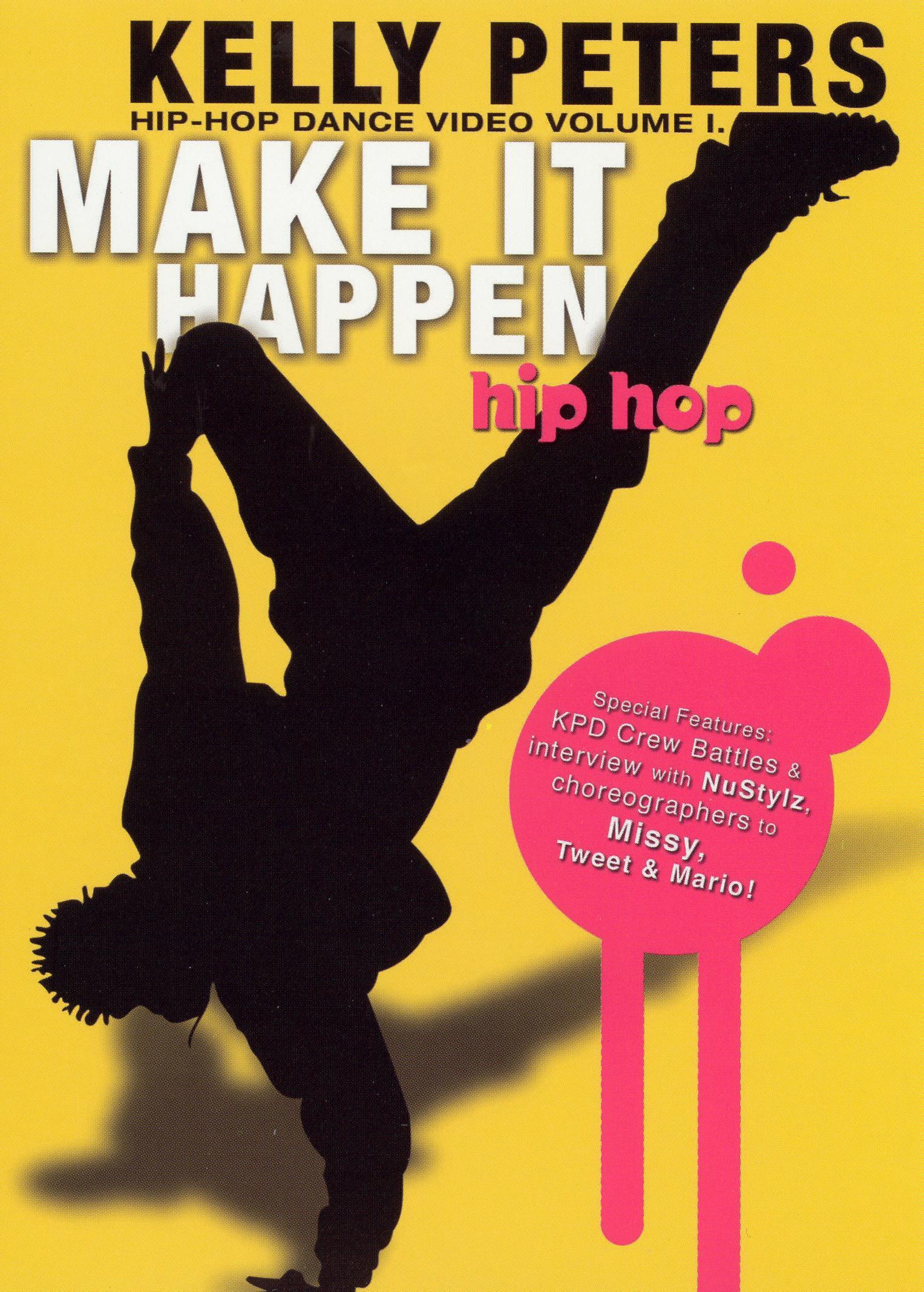 Make It Happen: A Hip Hop Dance Video