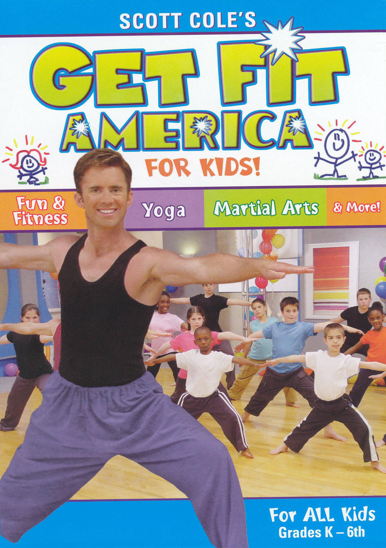 Scott Cole's Get Fit America for Kids
