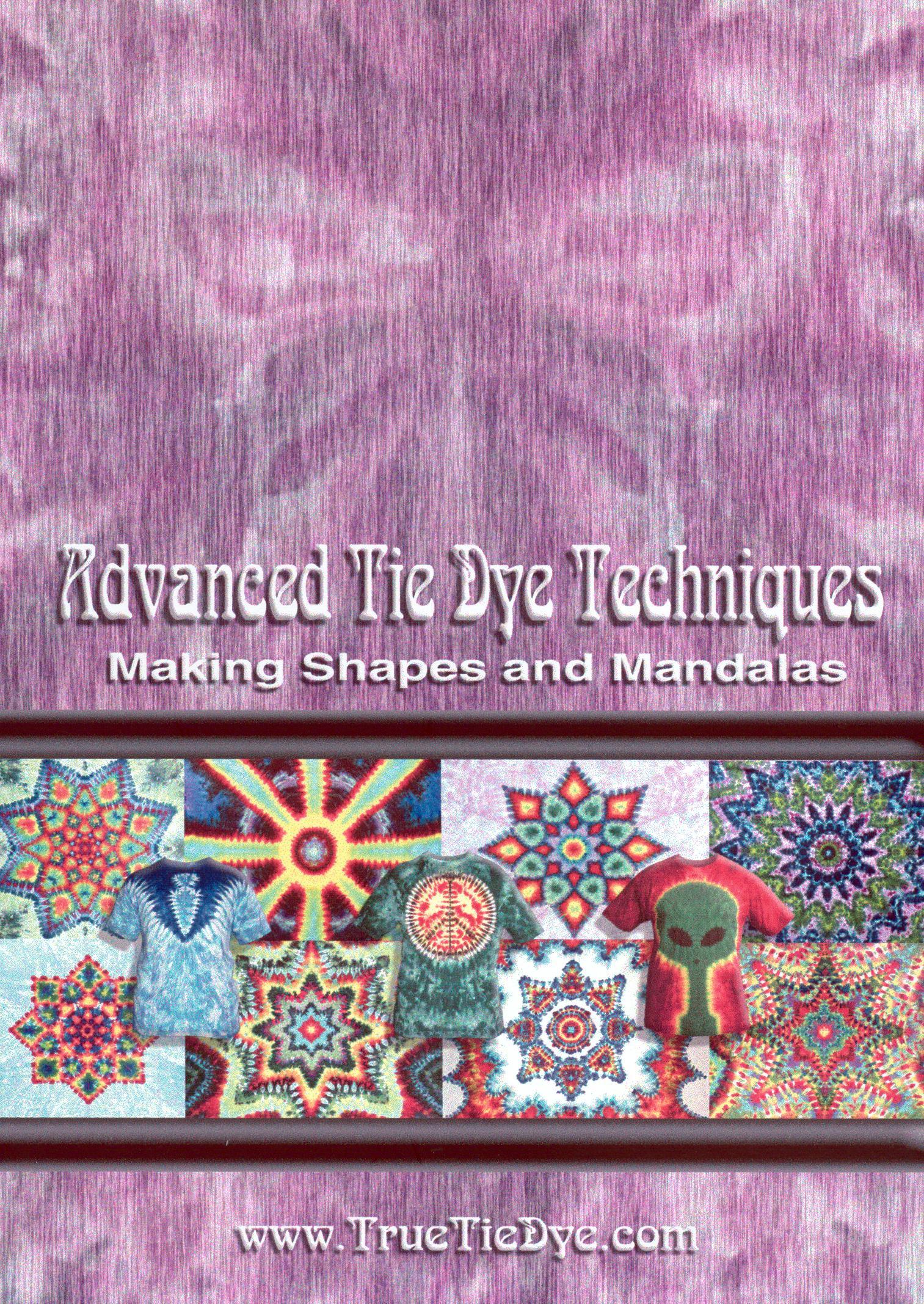 Advanced Tie Dye Techniques