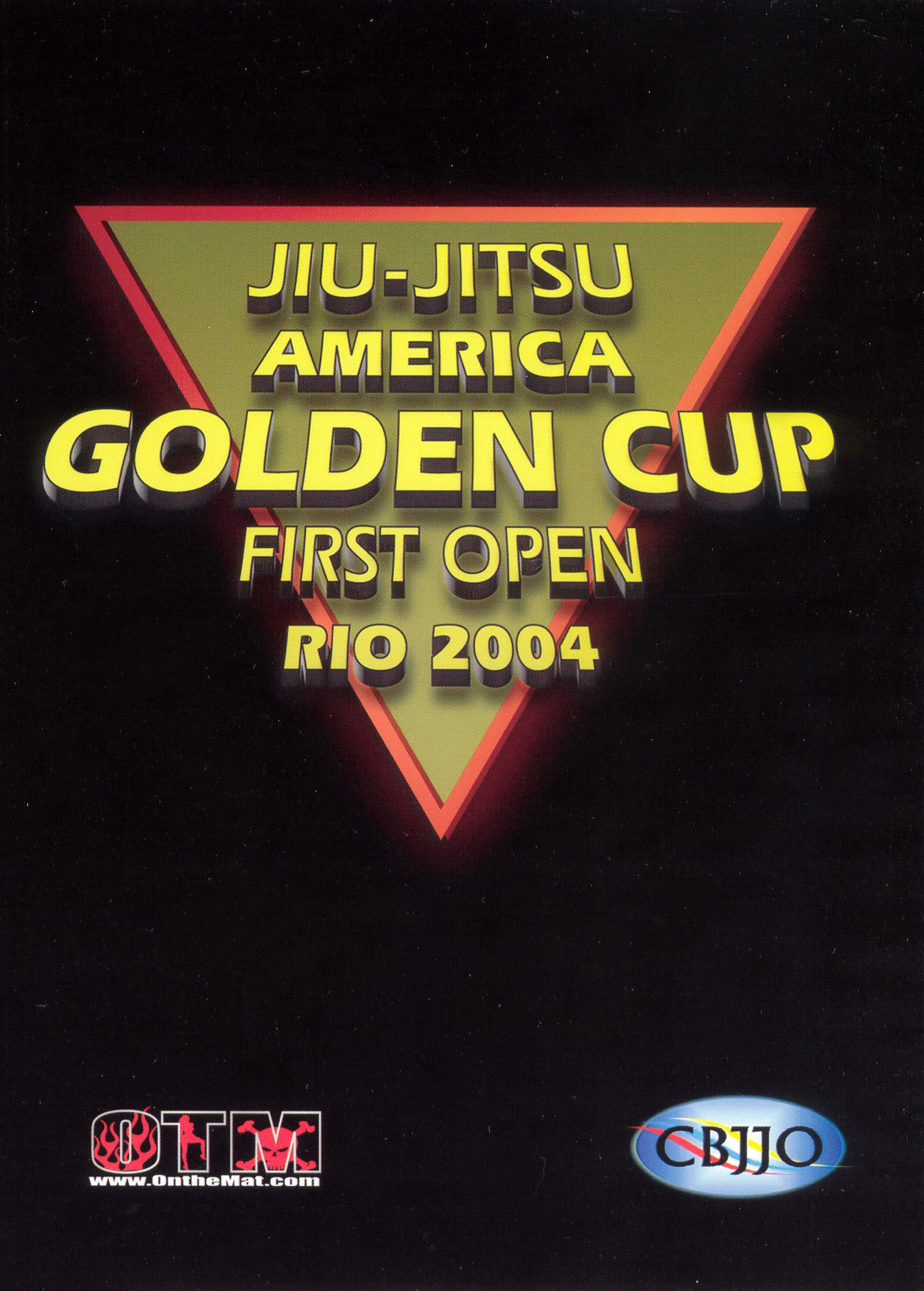 Jiu Jitsu America Golden Cup: First Open Rio 2004