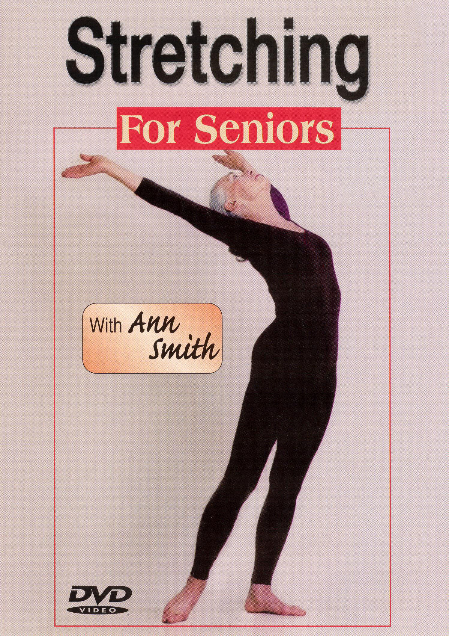 Ann Smith: Stretching for Seniors