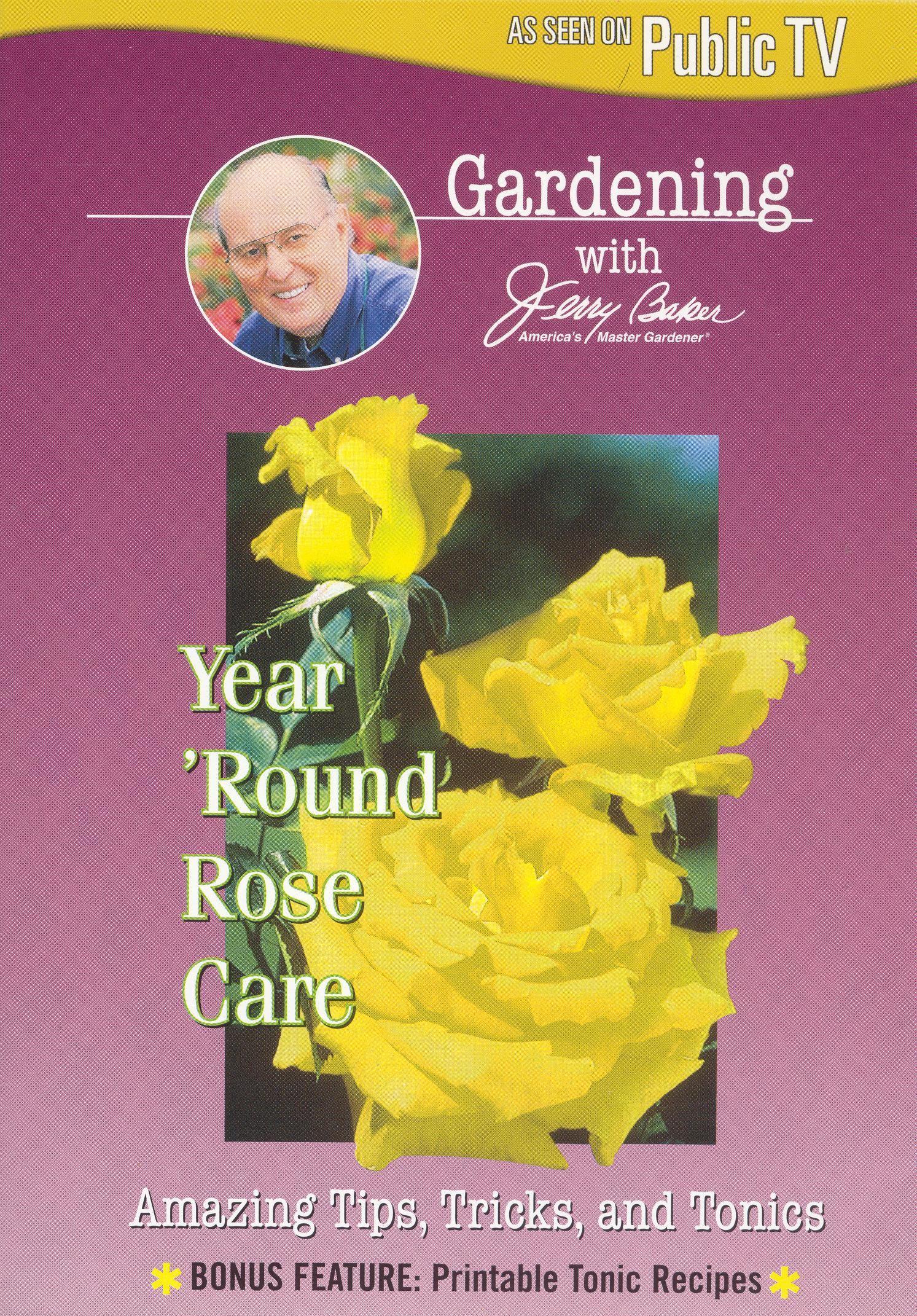 Jerry Baker: Year 'Round Rose Care